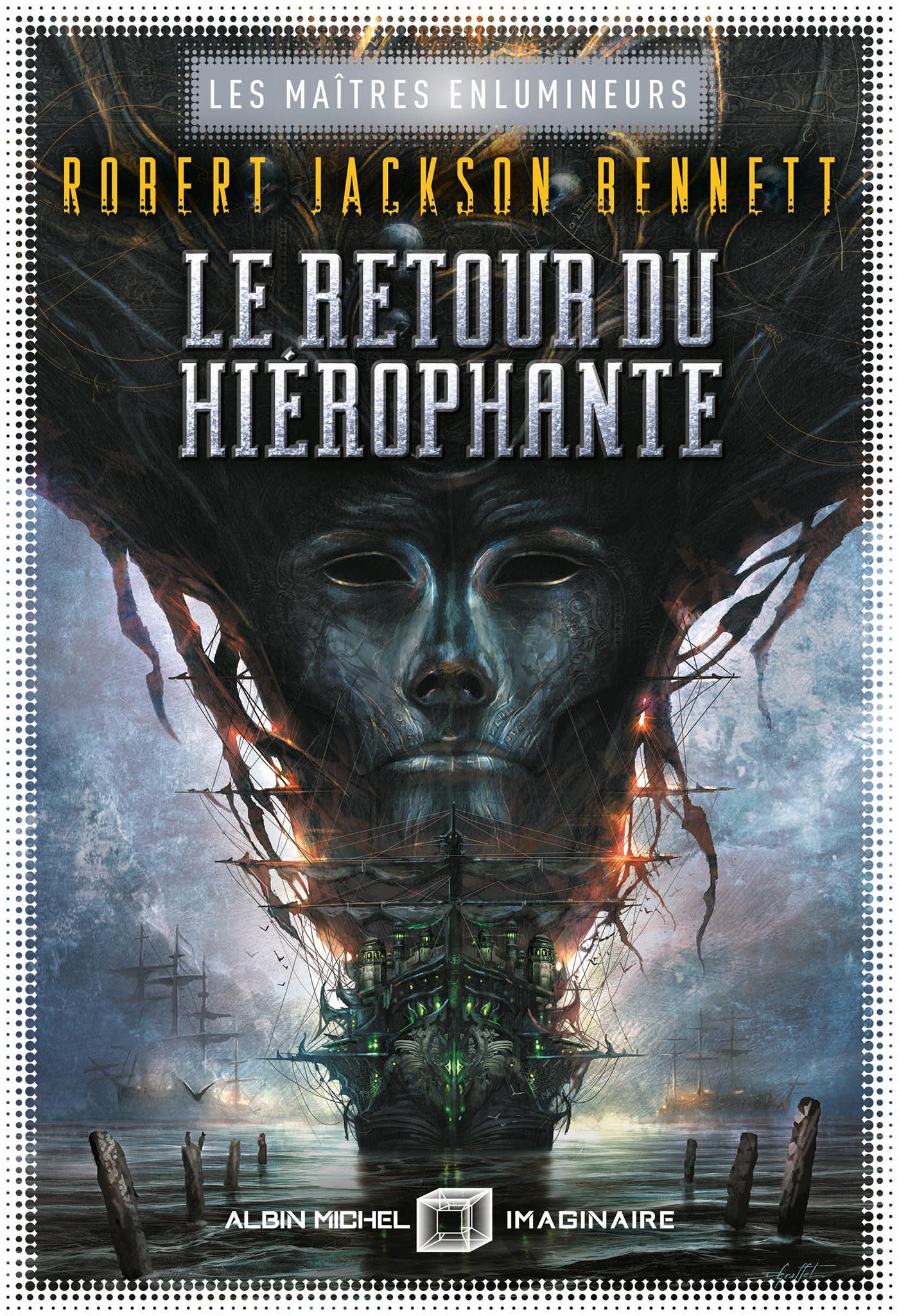 Le Retour du hiérophante | Bennett, Robert Jackson. Auteur