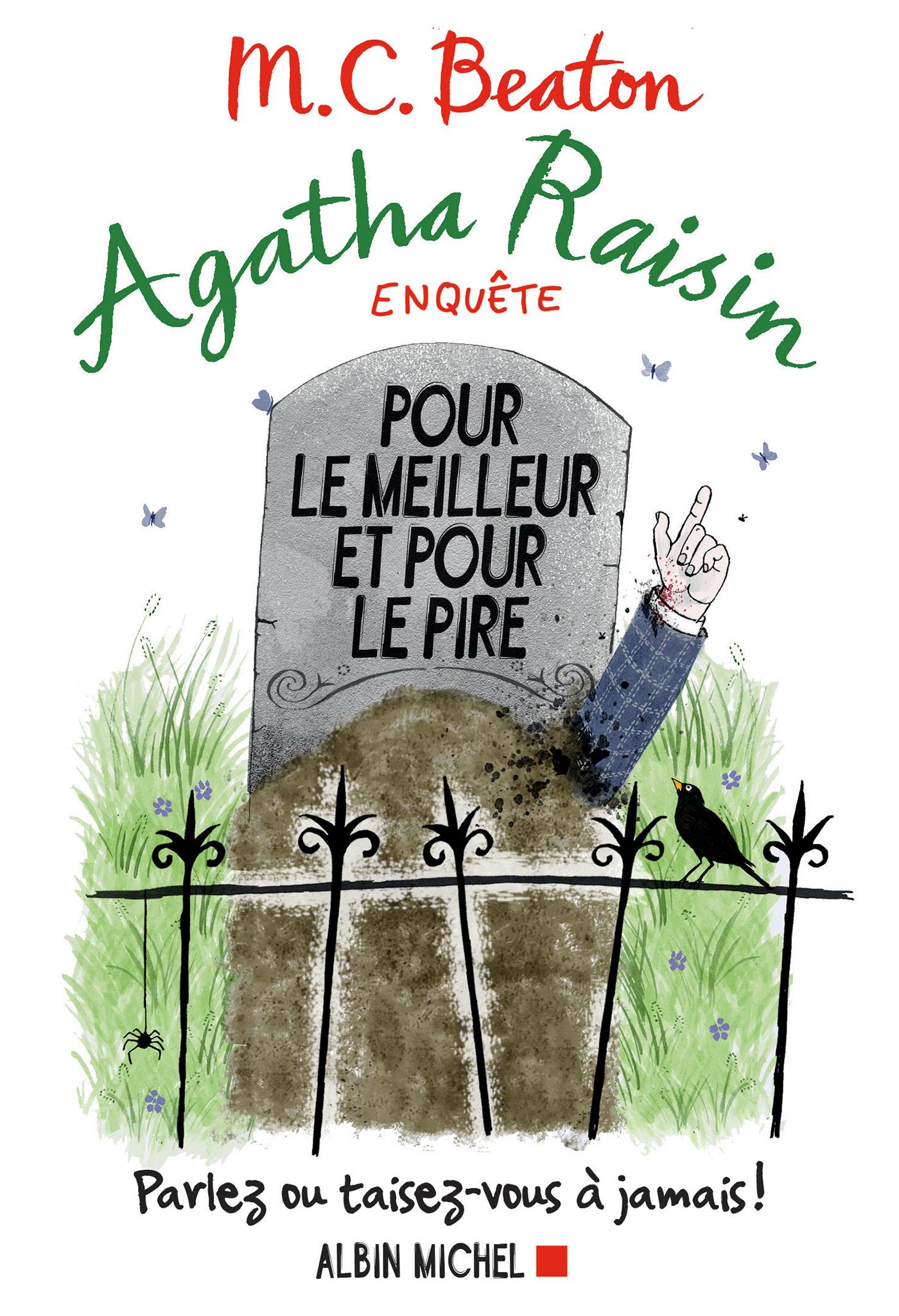 Agatha Raisin enquête 5 - Pour le meilleur et pour le pire   Beaton, M. C.. Auteur