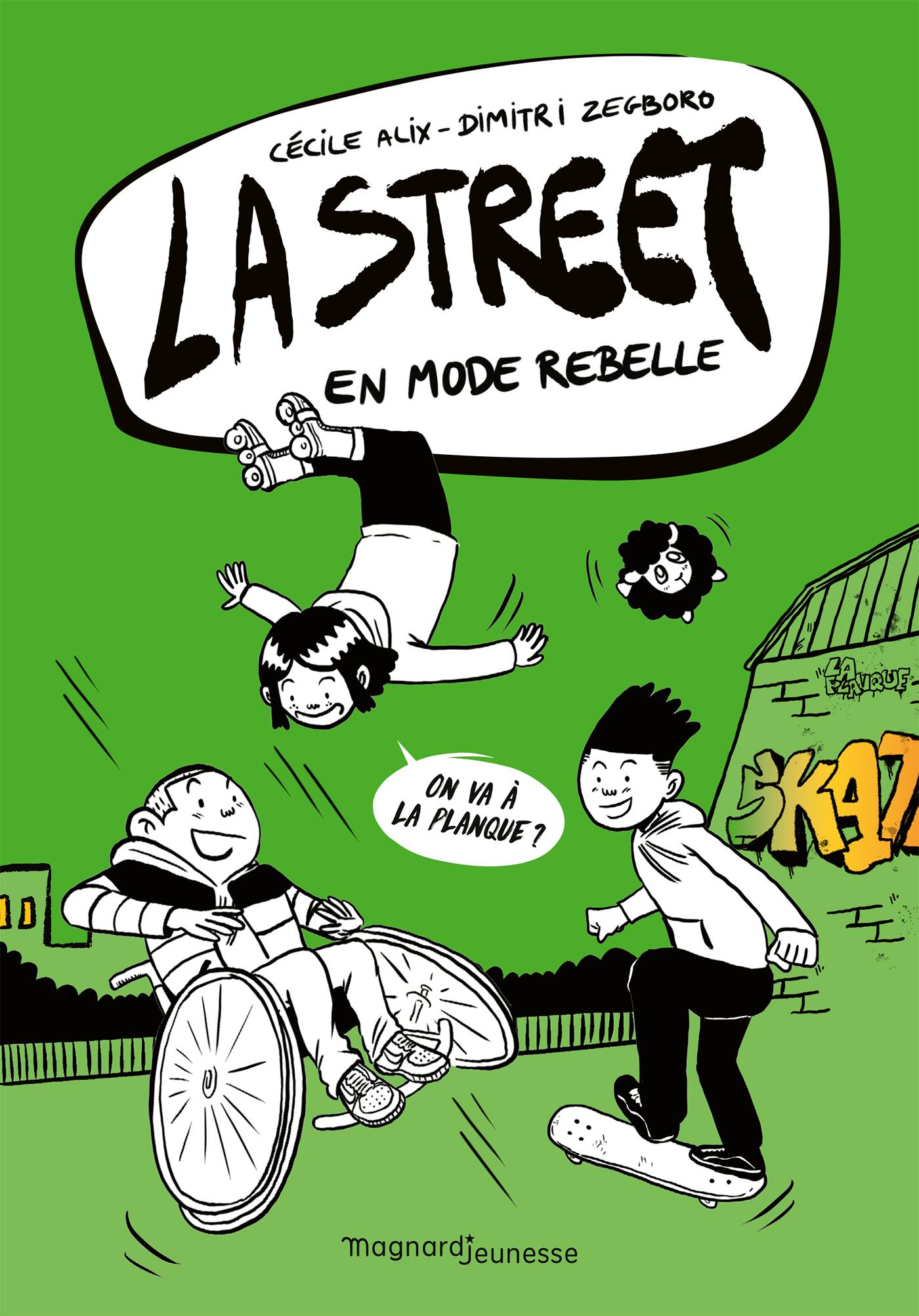 La Street 2 - En mode rebelle | ALIX, Cécile. Auteur