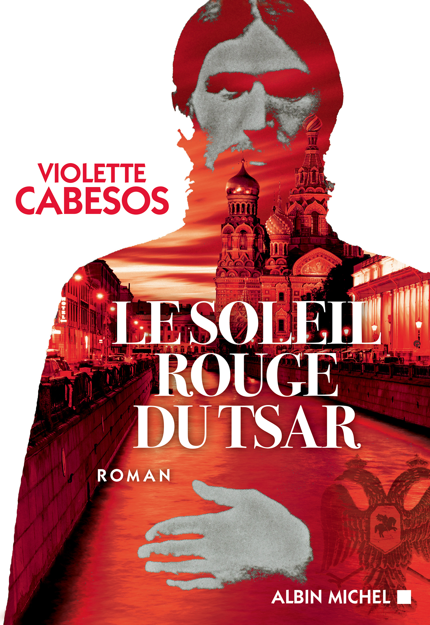 Le Soleil rouge du Tsar | Cabesos, Violette. Auteur
