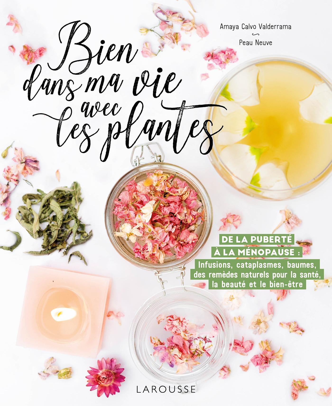 Bien dans ma vie avec les plantes | Calvo Valderrama, Amaya. Auteur