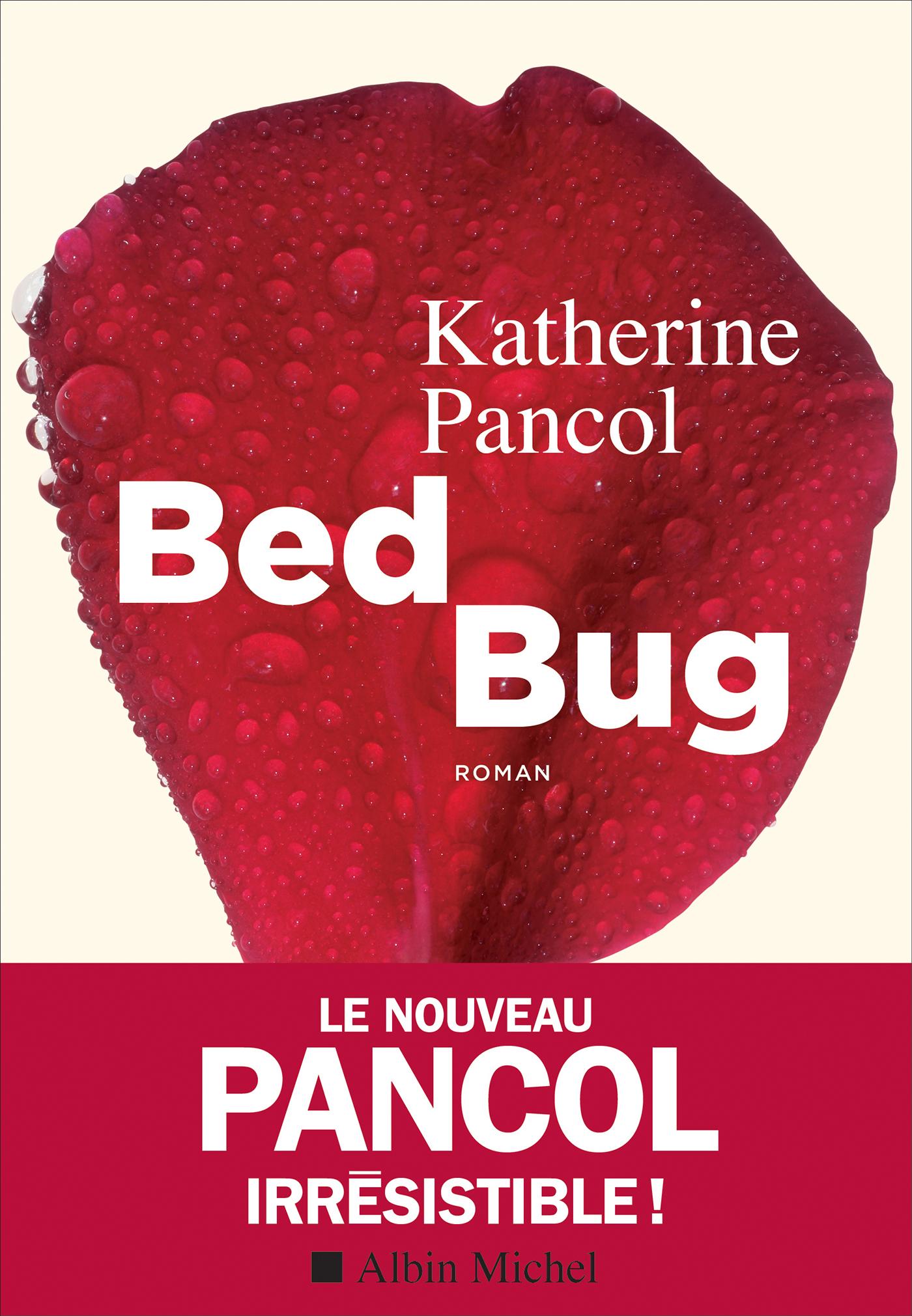 Bed bug | Pancol, Katherine. Auteur