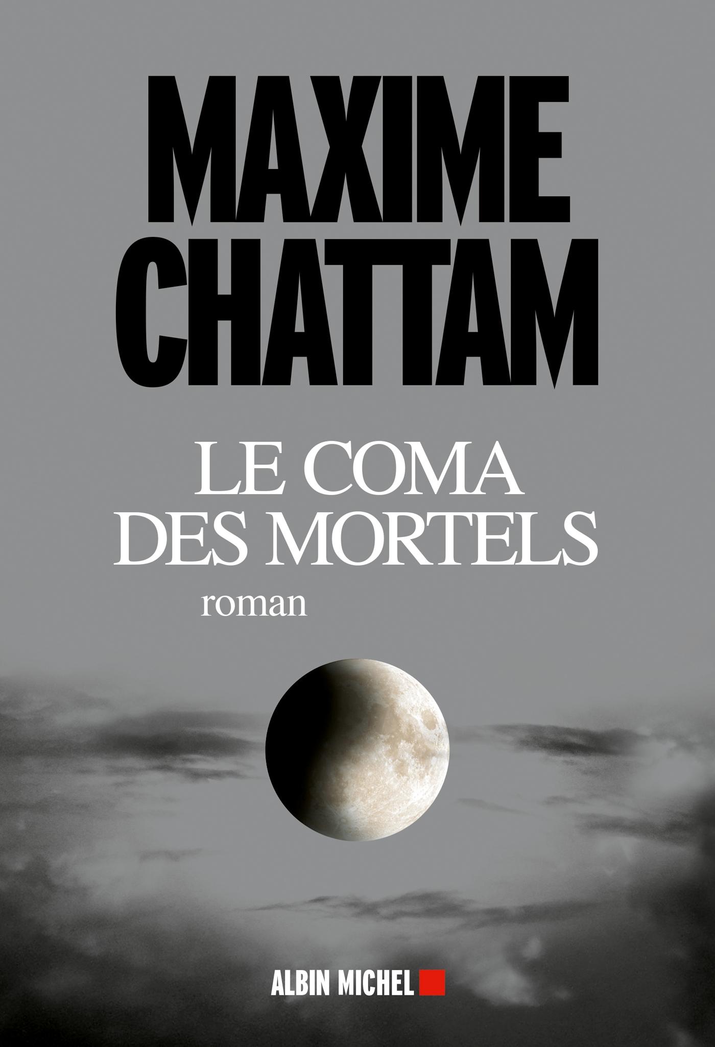 Le Coma des mortels | Chattam, Maxime. Auteur