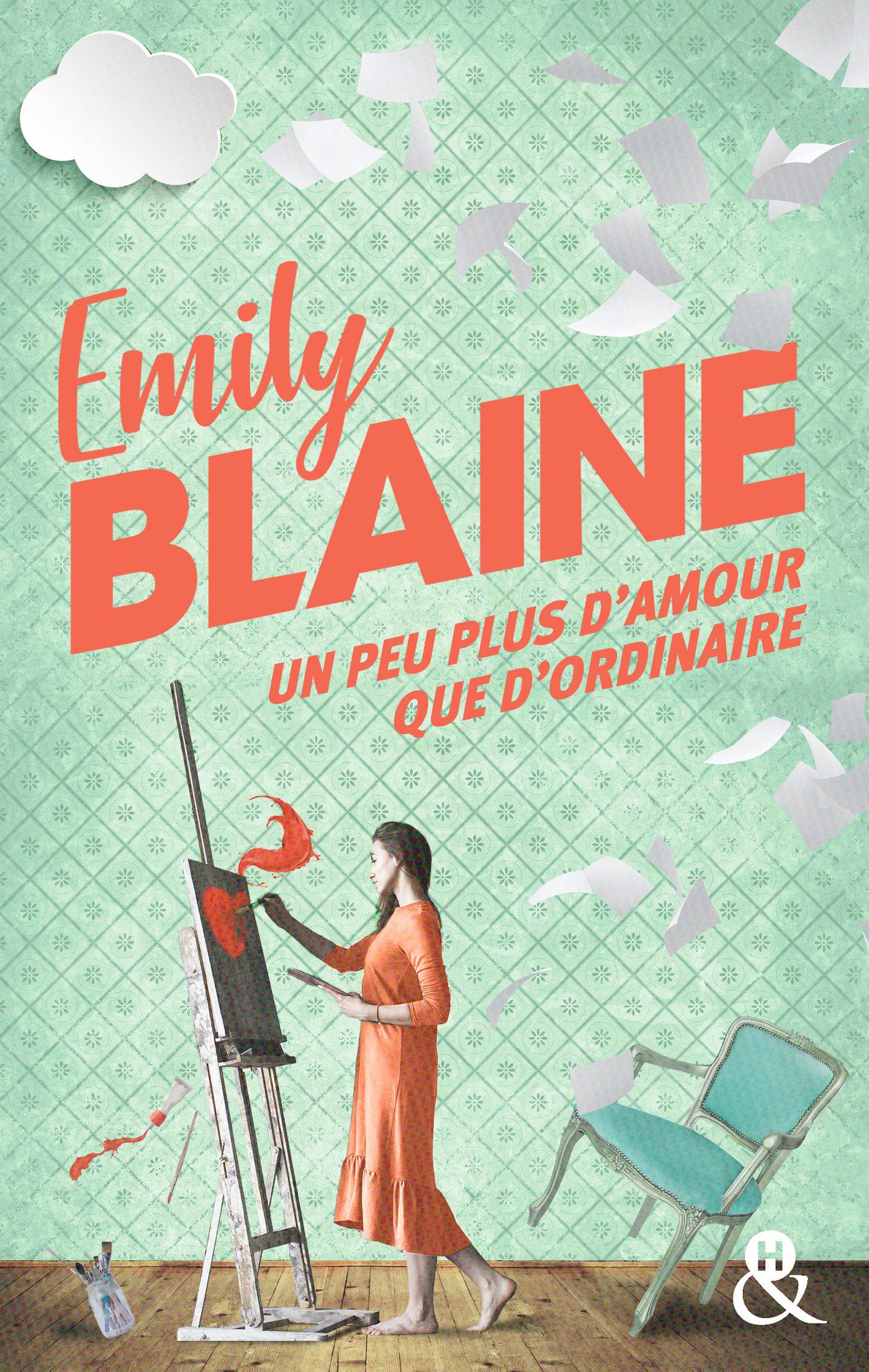 Un peu plus d'amour que d'ordinaire   Blaine, Emily. Auteur