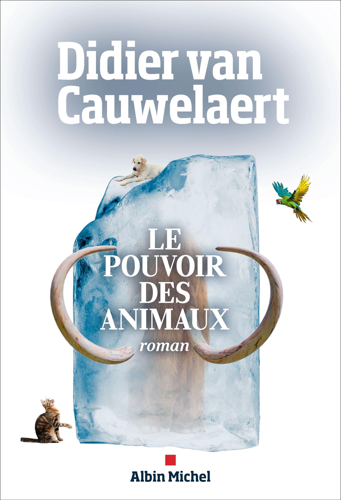 Le Pouvoir des animaux | van Cauwelaert, Didier. Auteur