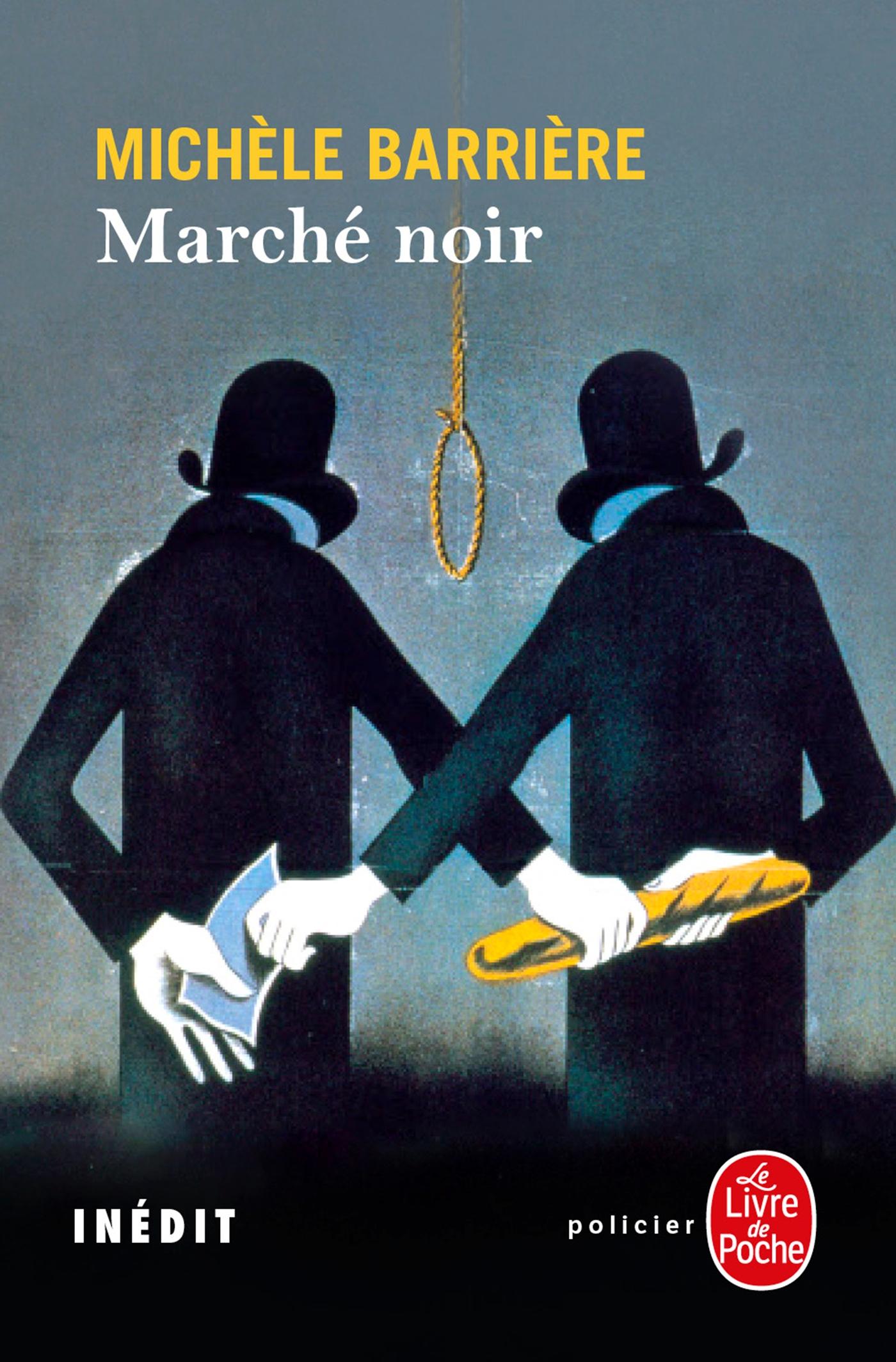 Marché noir | Barrière, Michèle. Auteur