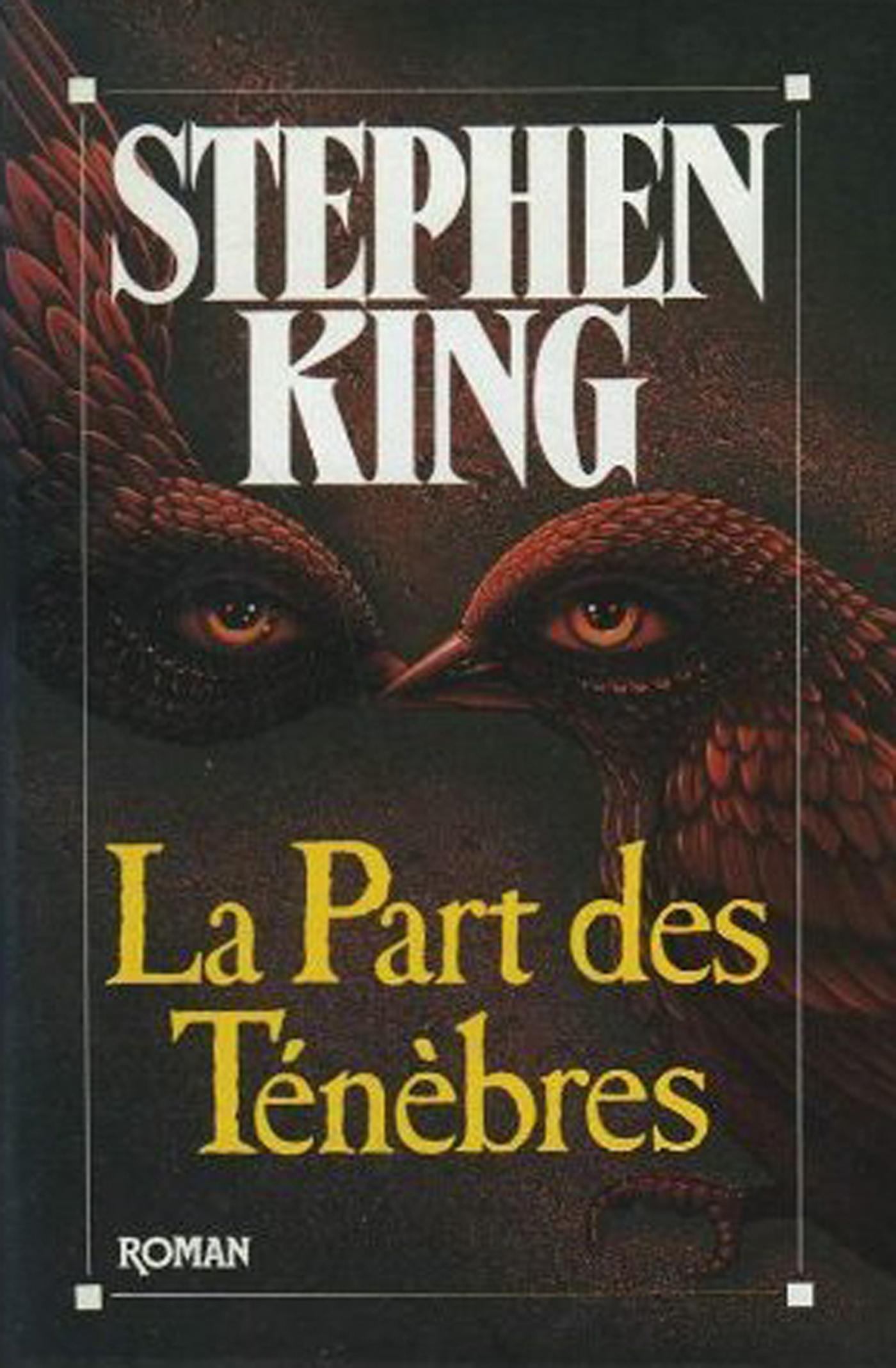 La Part des ténèbres   King, Stephen. Auteur