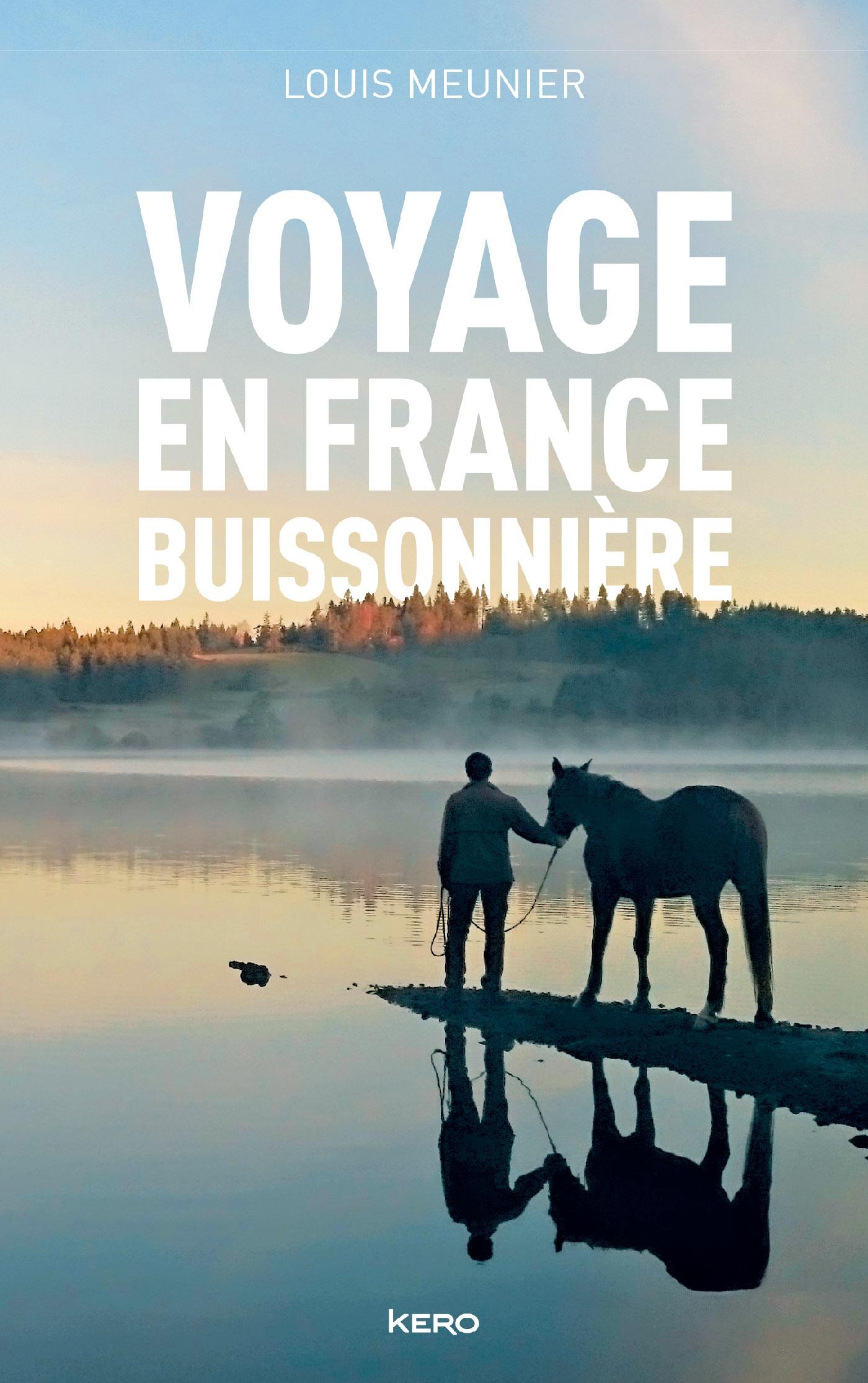 Voyage en France buissonnière | Meunier, Louis. Auteur