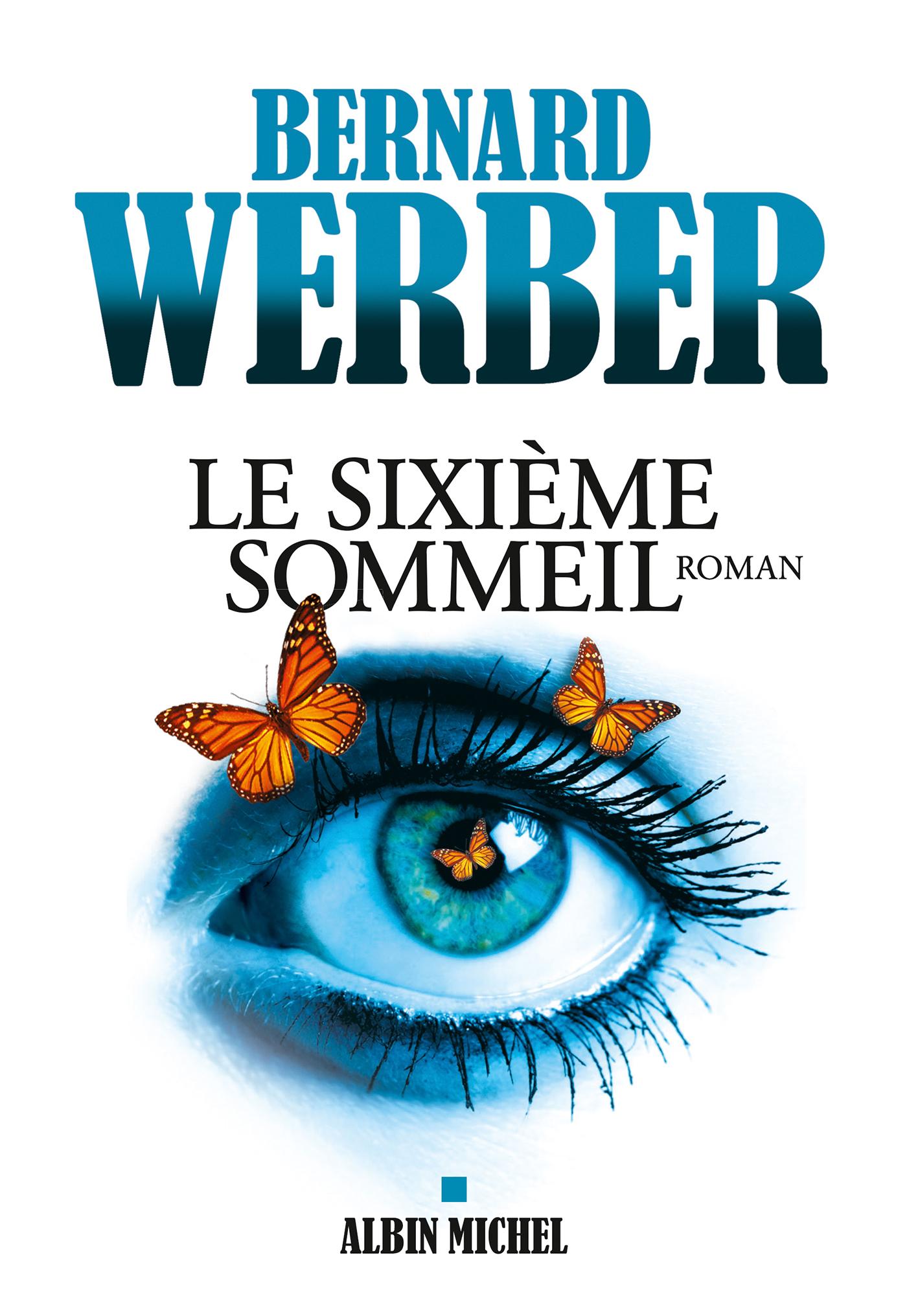 Le Sixième sommeil | Werber, Bernard. Auteur