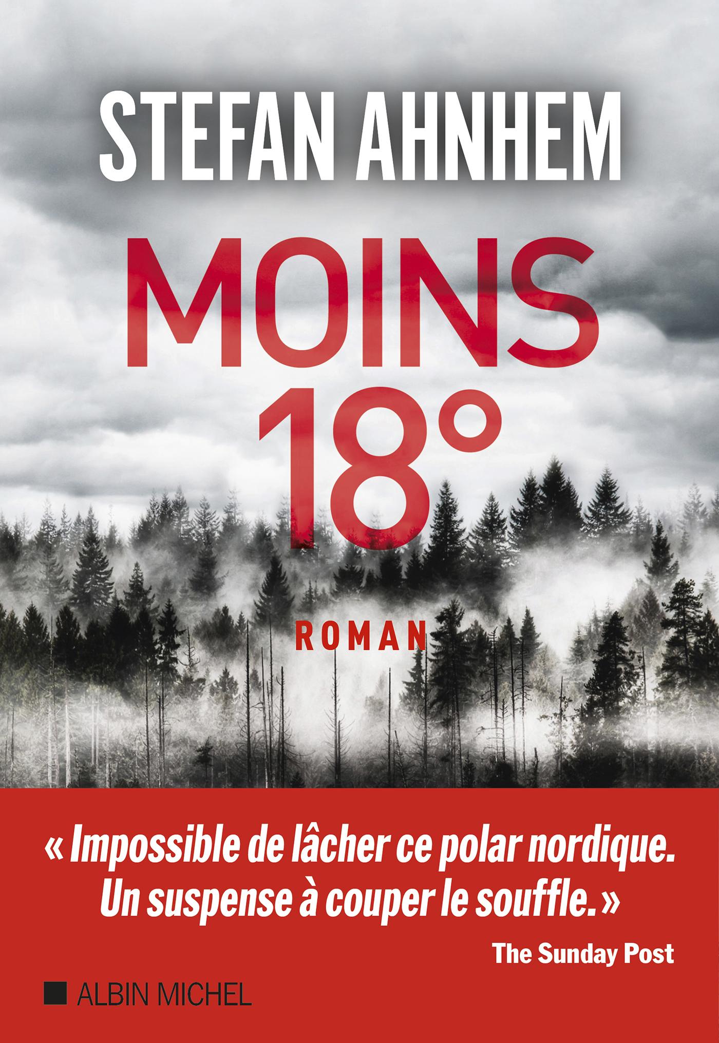 Moins 18° | Ahnhem, Stefan. Auteur