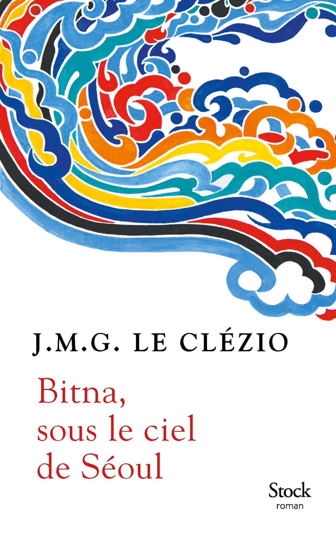Bitna, sous le ciel de Séoul | Le Clézio, Jean-Marie Gustave