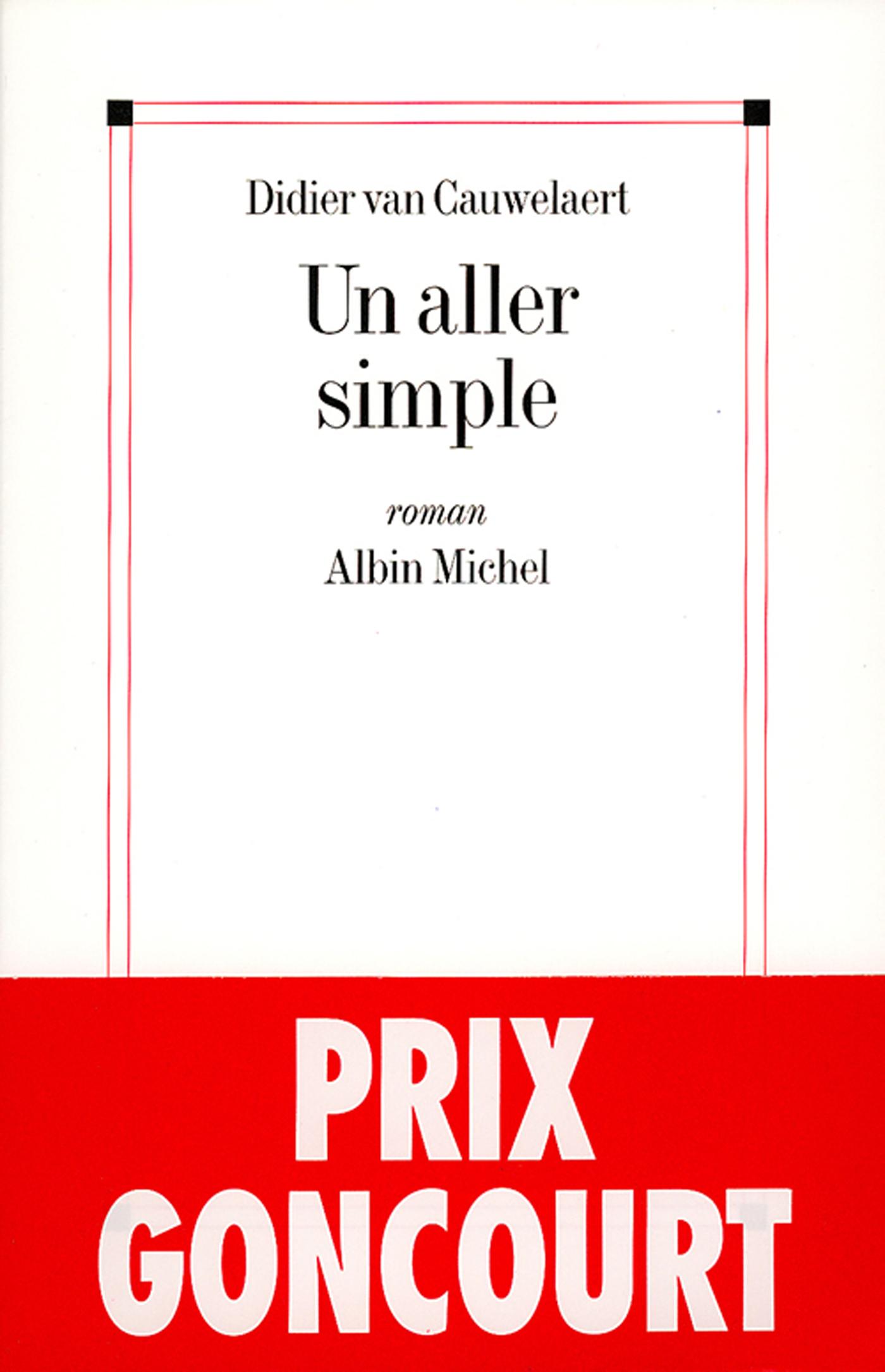 Un aller simple   Van Cauwelaert, Didier. Auteur