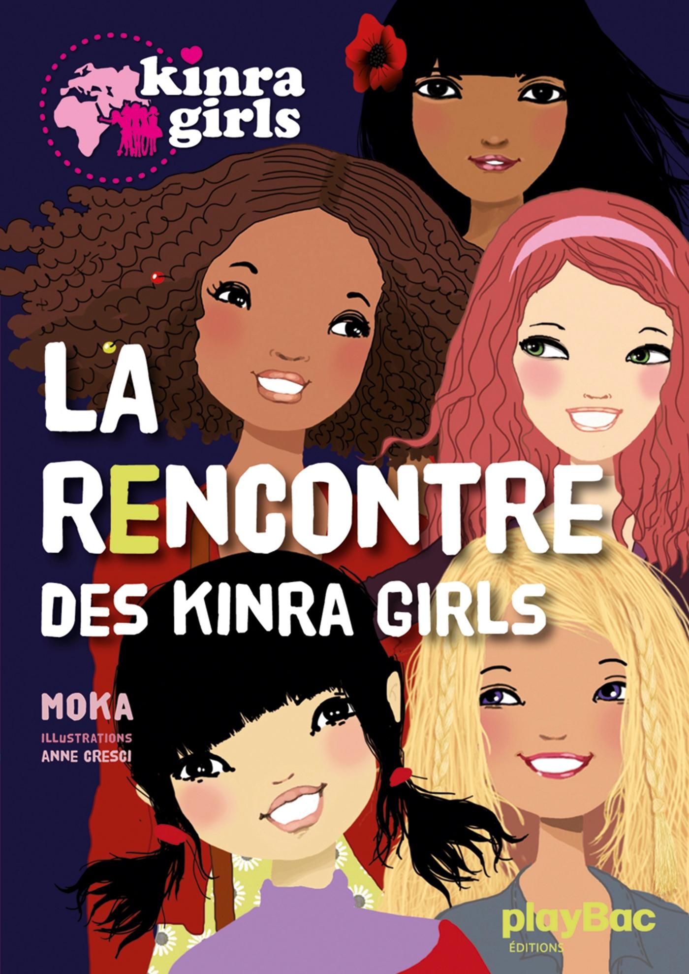 Kinra Girls - La rencontre des Kinra Girls - Tome 1 | Moka, . Auteur