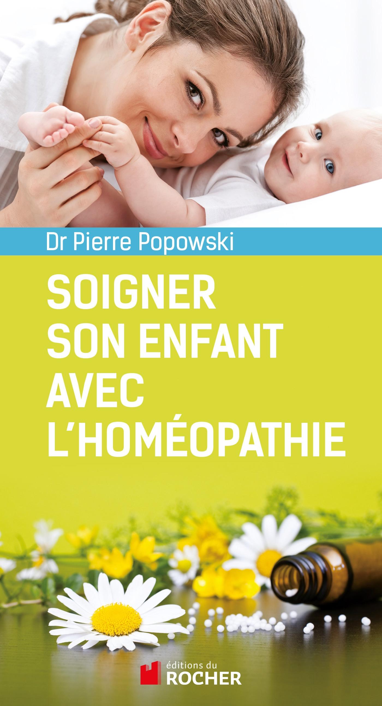 Image de couverture (Soigner son enfant avec l'homéopathie)
