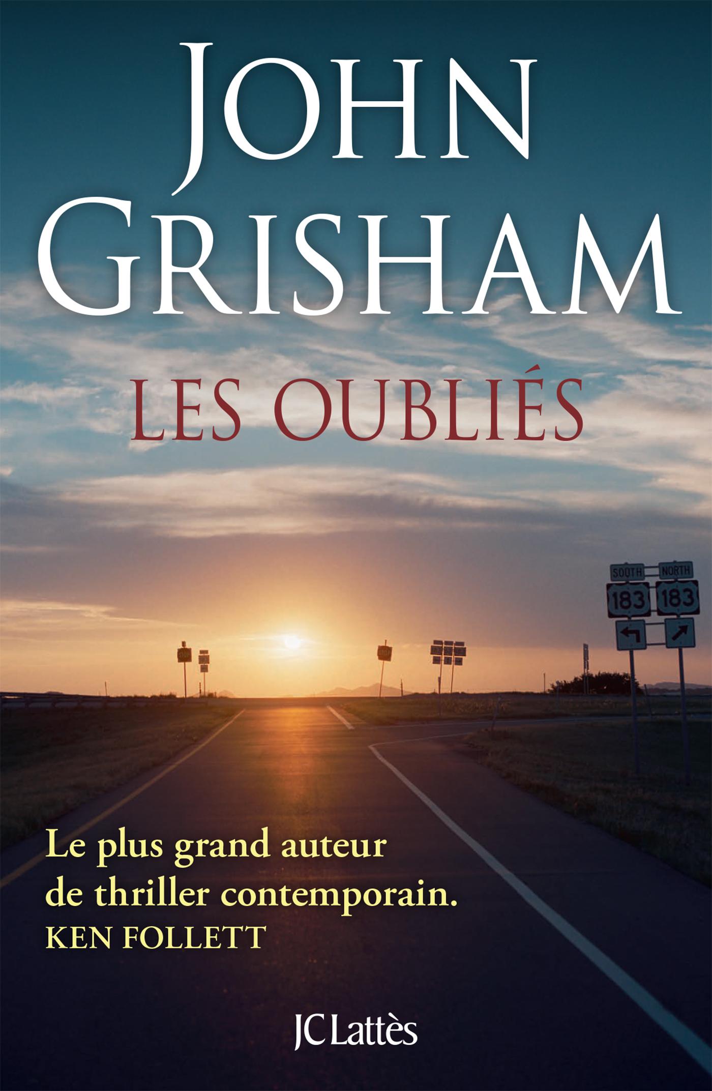 Les oubliés | Grisham, John. Auteur