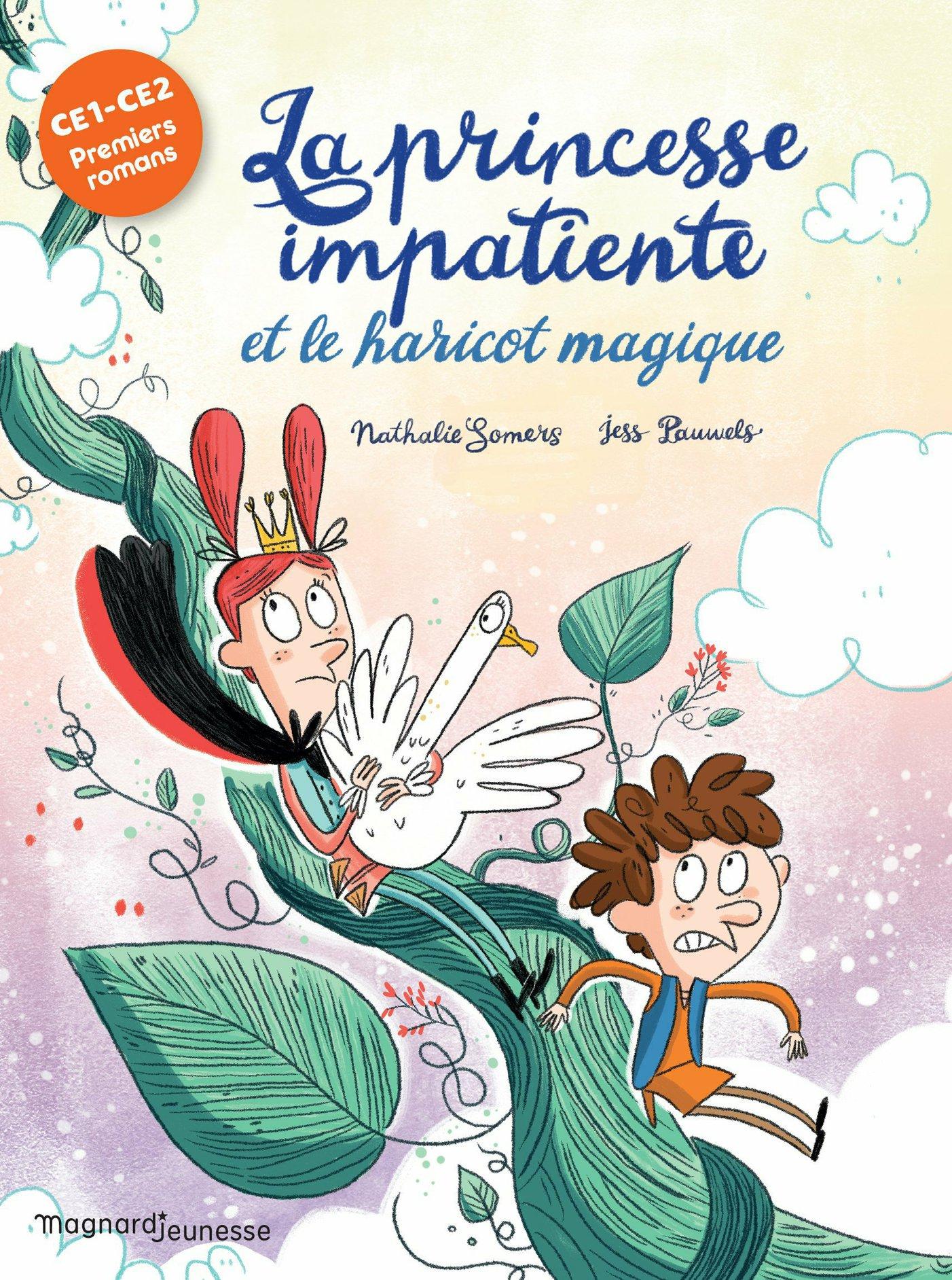 La Princesse impatiente et le haricot magique | Somers, Nathalie. Auteur