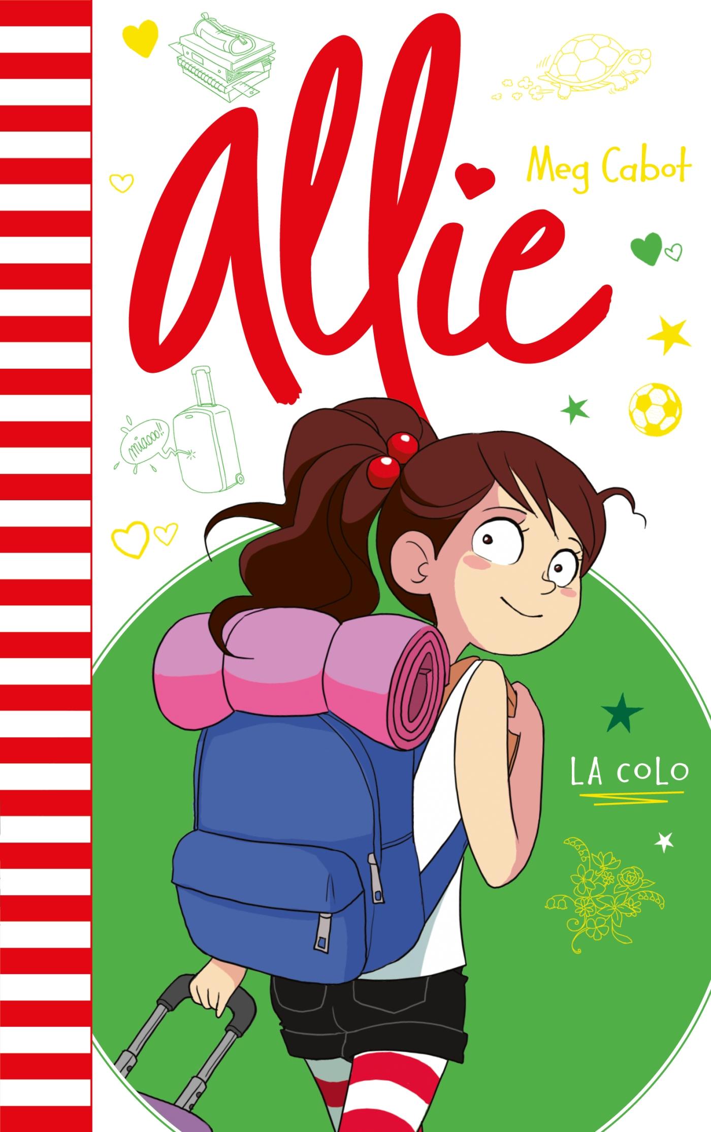 Allie - La colo | Cabot, Meg. Auteur