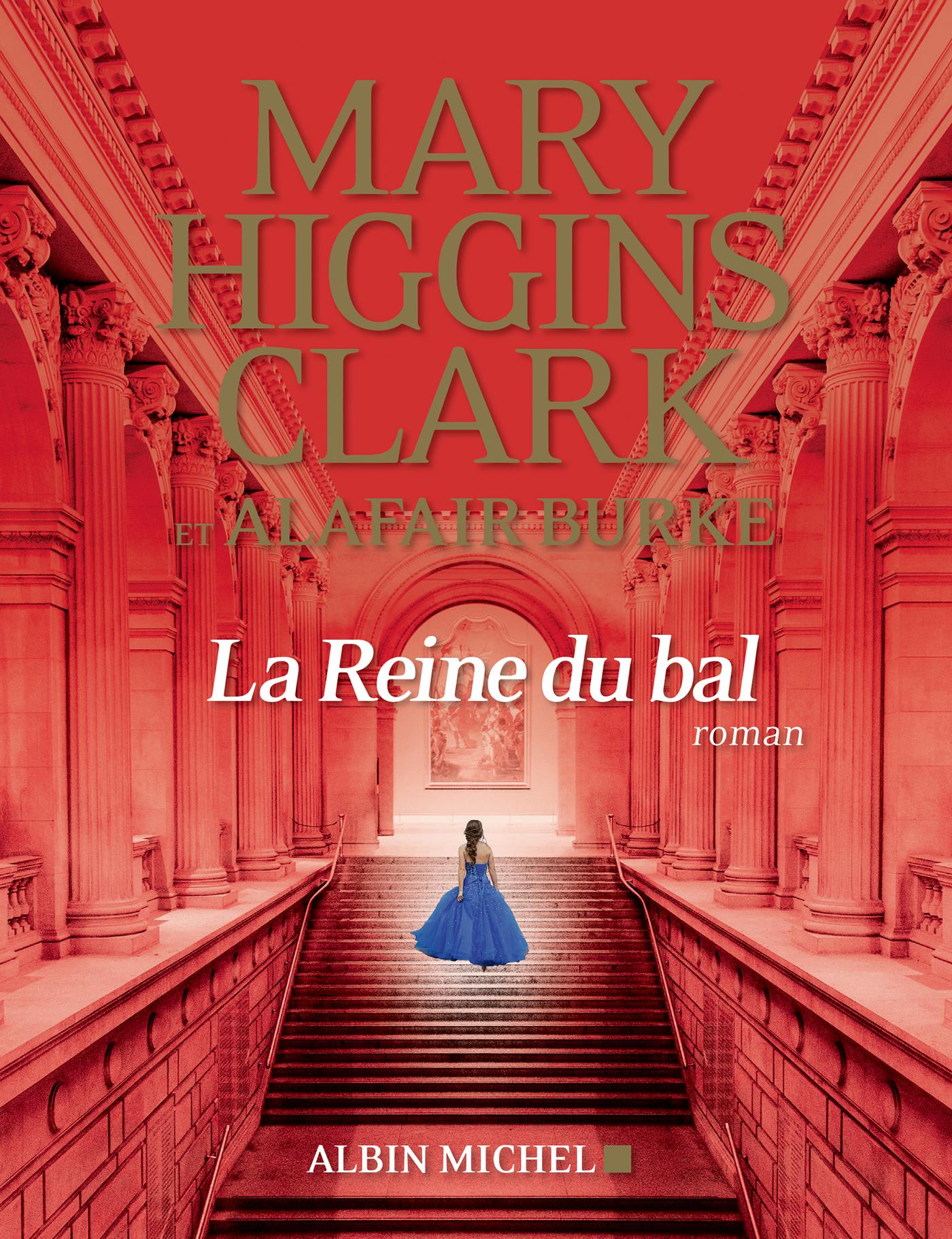 La Reine du bal | Higgins Clark, Mary. Auteur