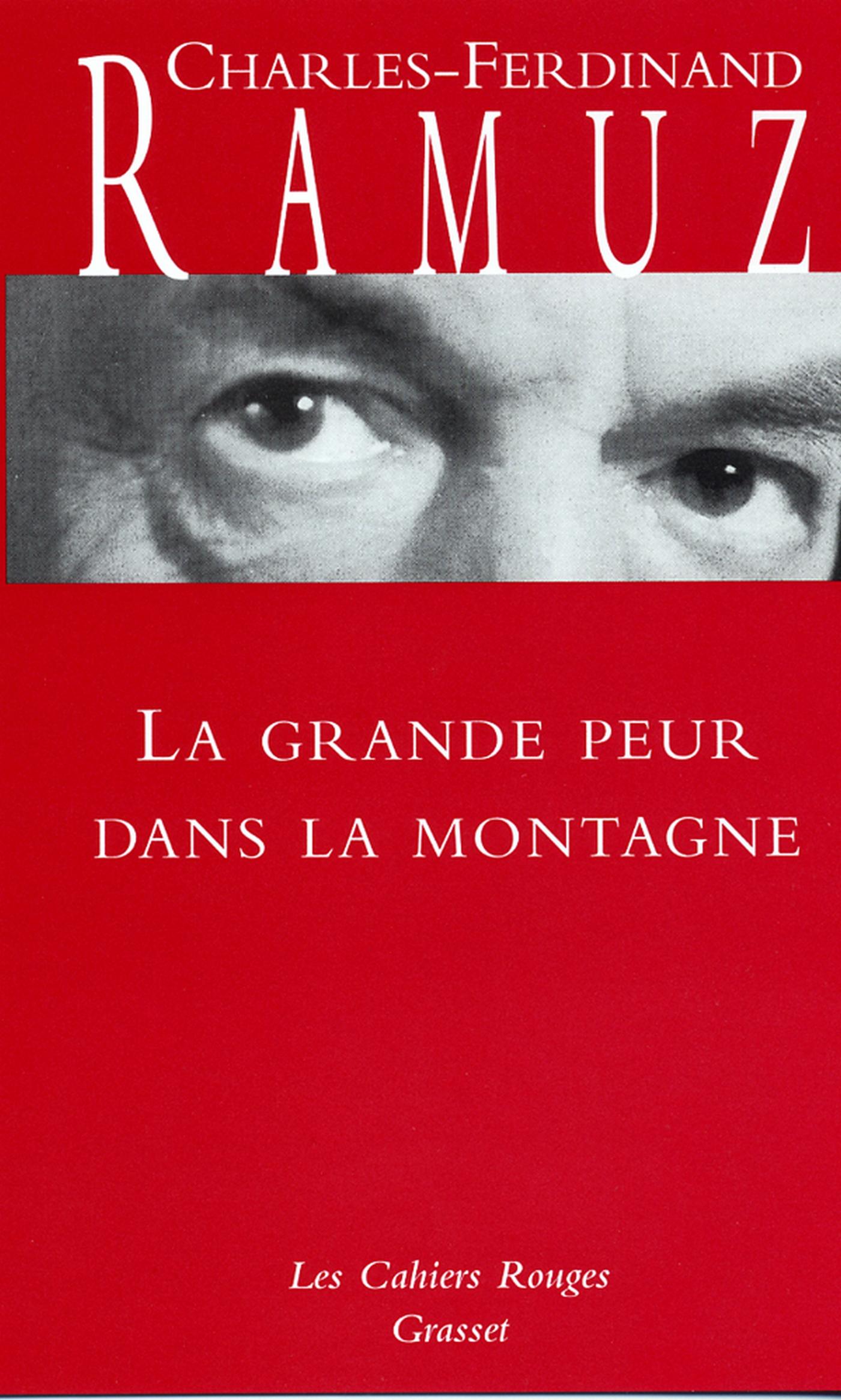 La grande peur dans la montagne   Ramuz, Charles-Ferdinand. Auteur
