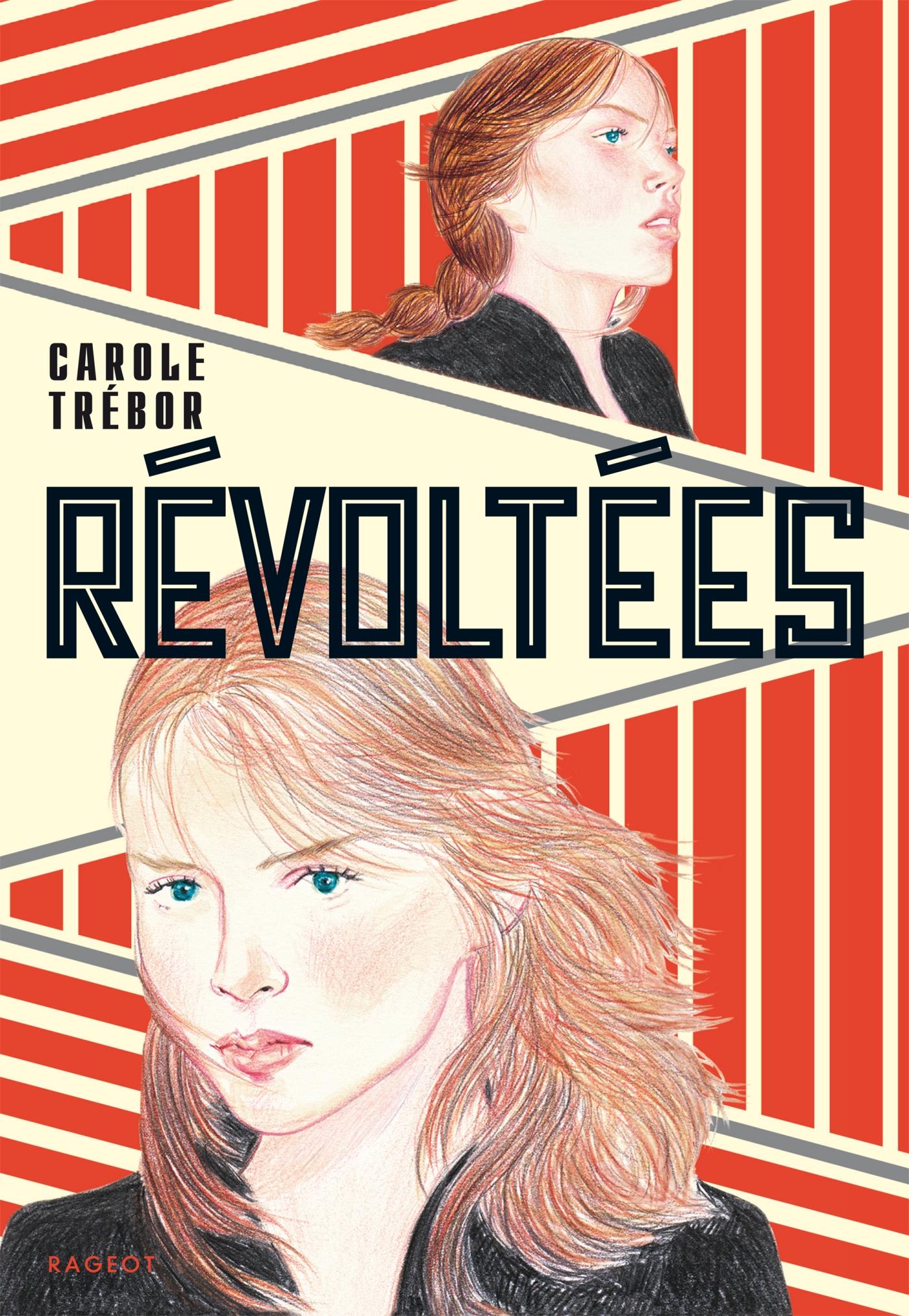 Révoltées   Trébor, Carole