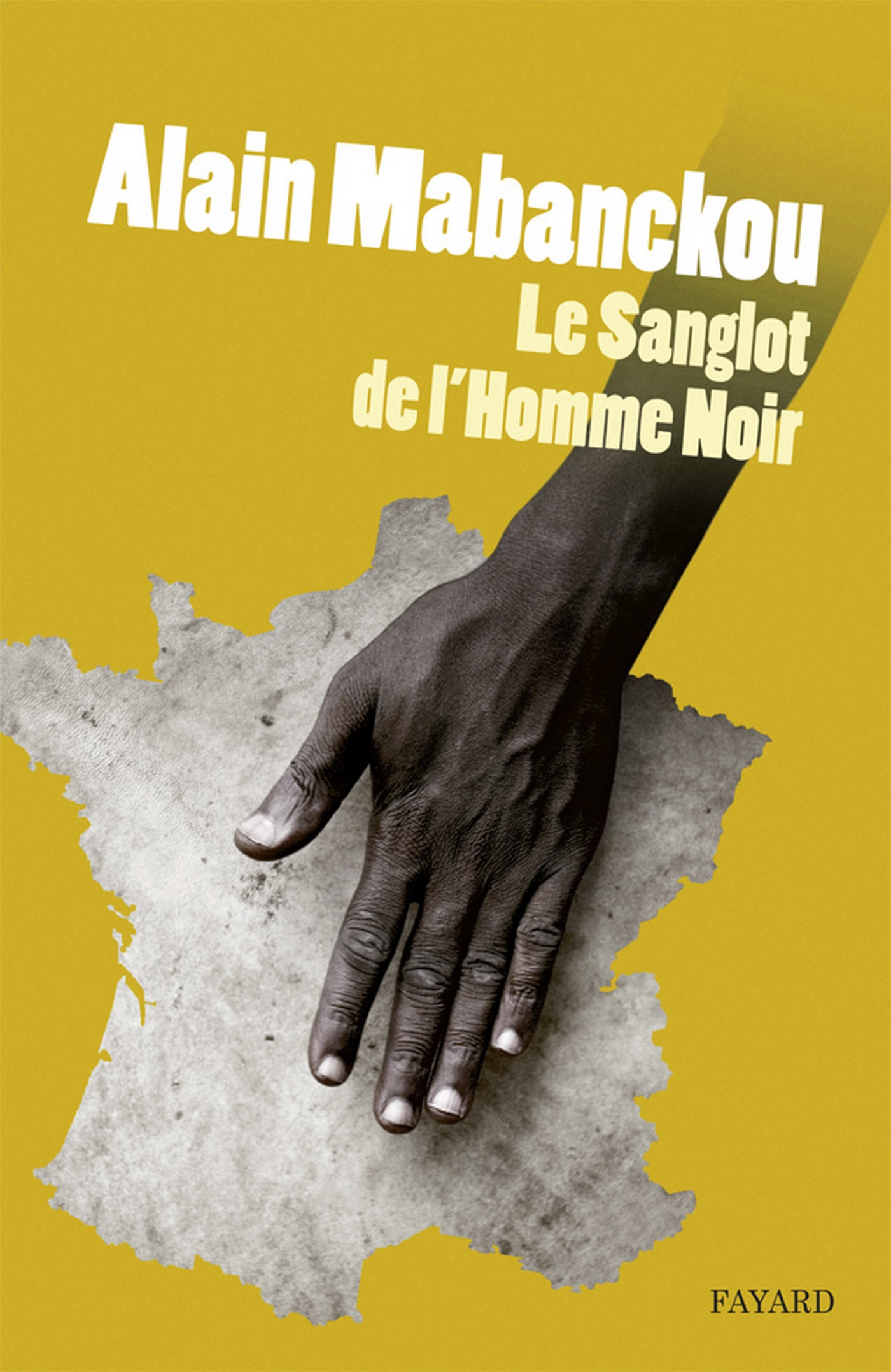 Le sanglot de l'homme noir | Mabanckou, Alain. Auteur