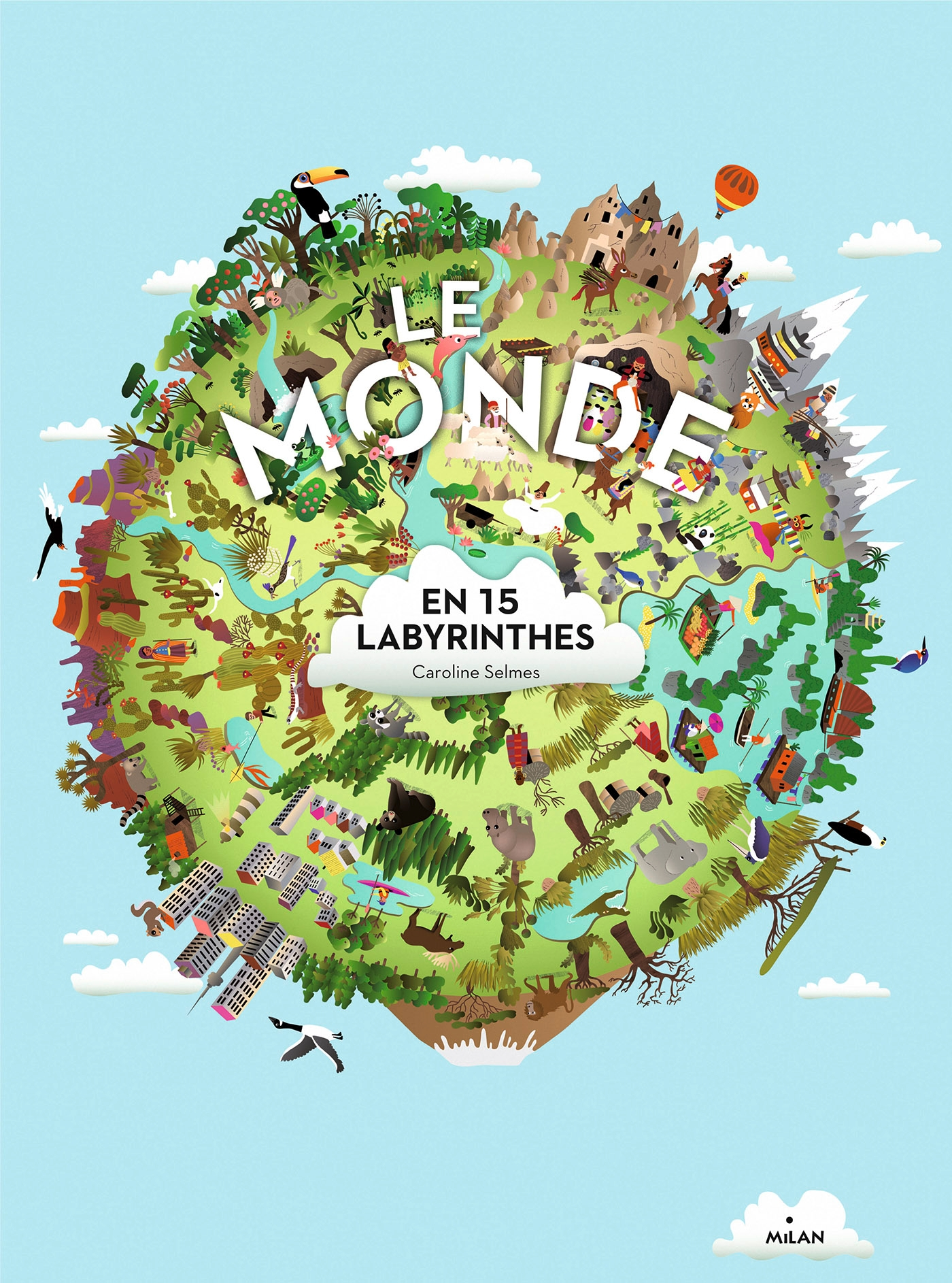 Le monde en 15 labyrinthes | SELMES, CaroLine. Illustrateur