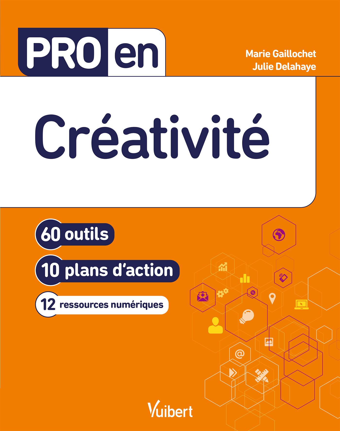 Pro en Créativité | Gaillochet, Marie. Auteur
