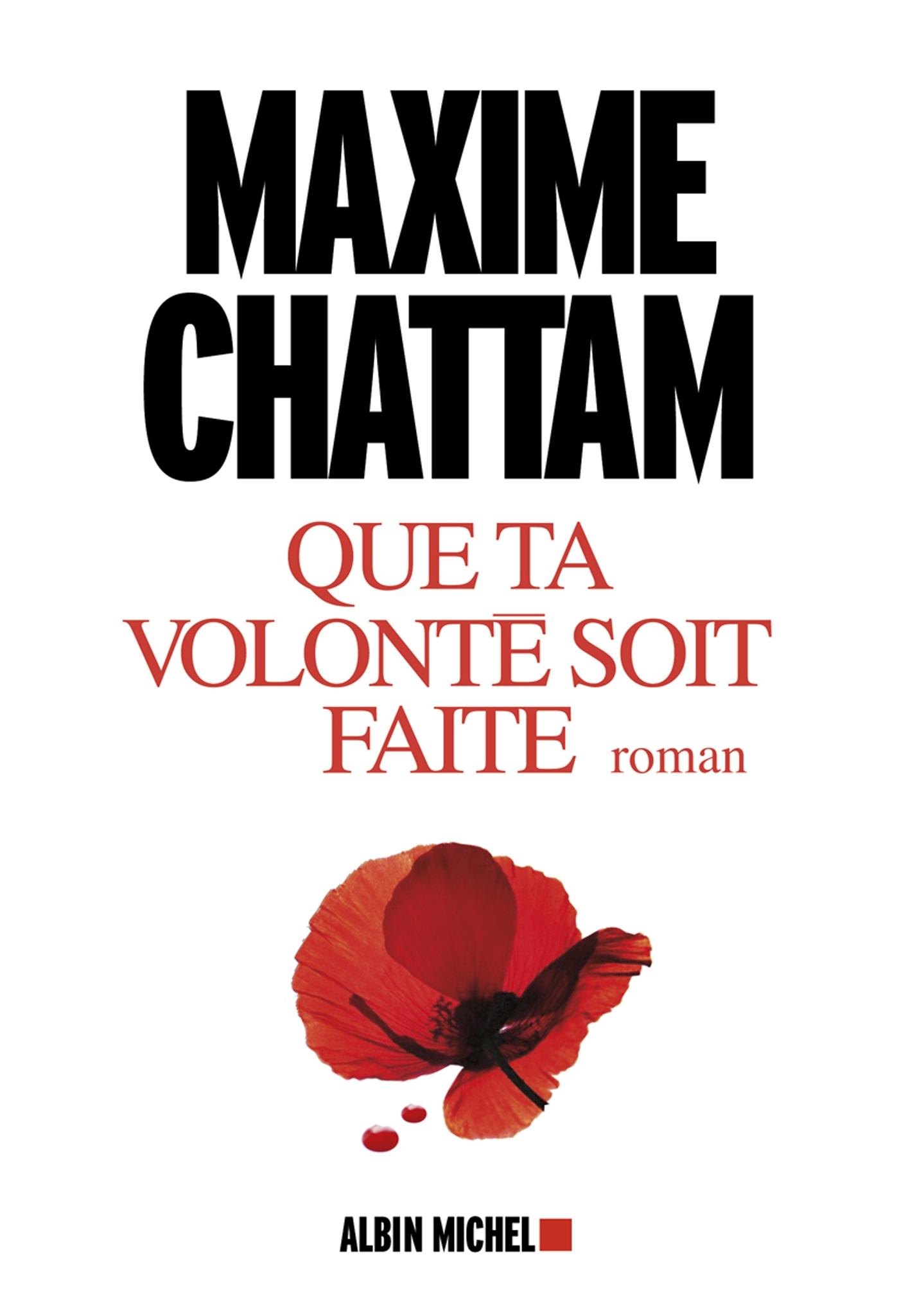 Que ta volonté soit faite | Chattam, Maxime. Auteur