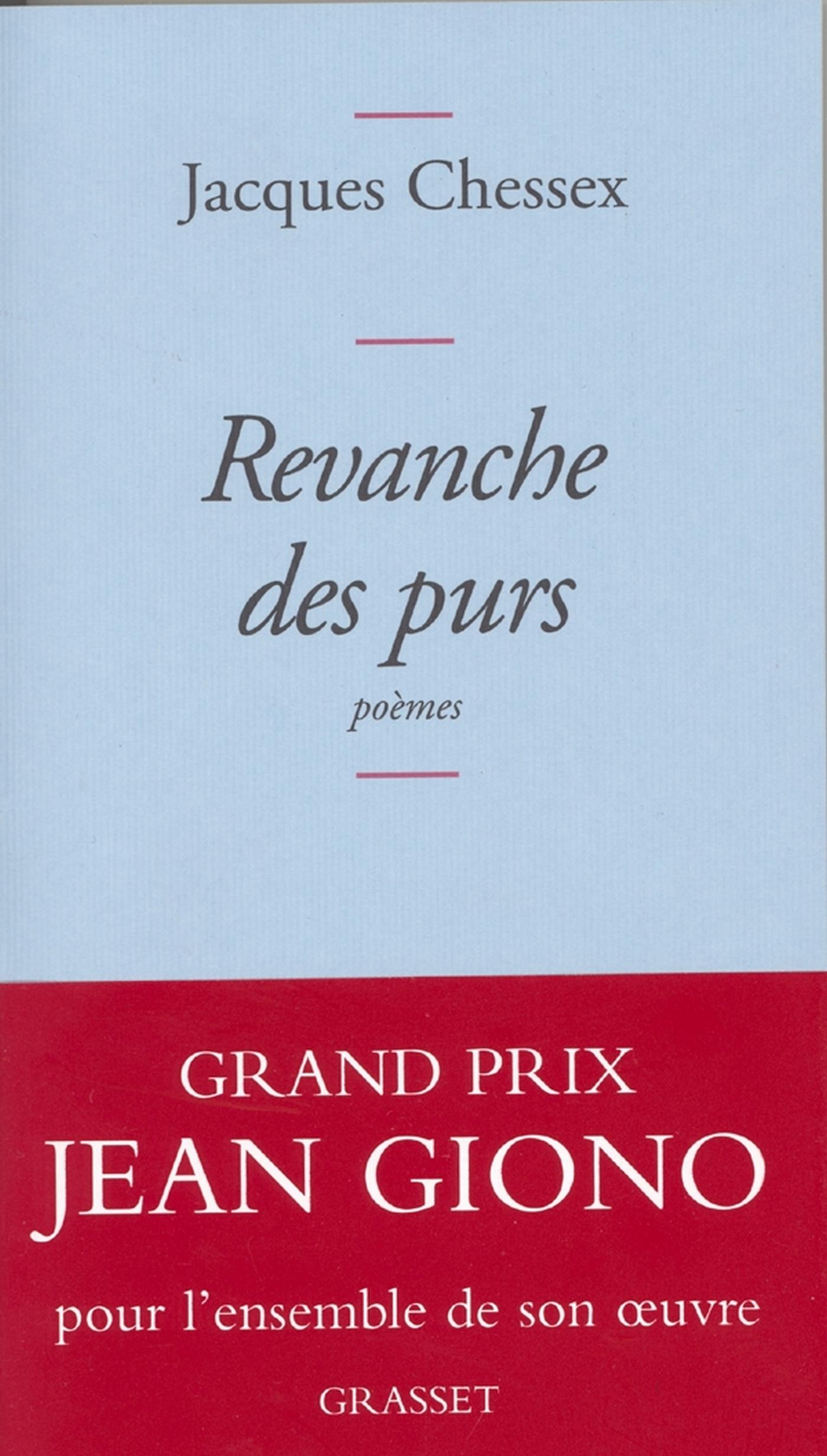 Revanche des purs   Chessex, Jacques. Auteur