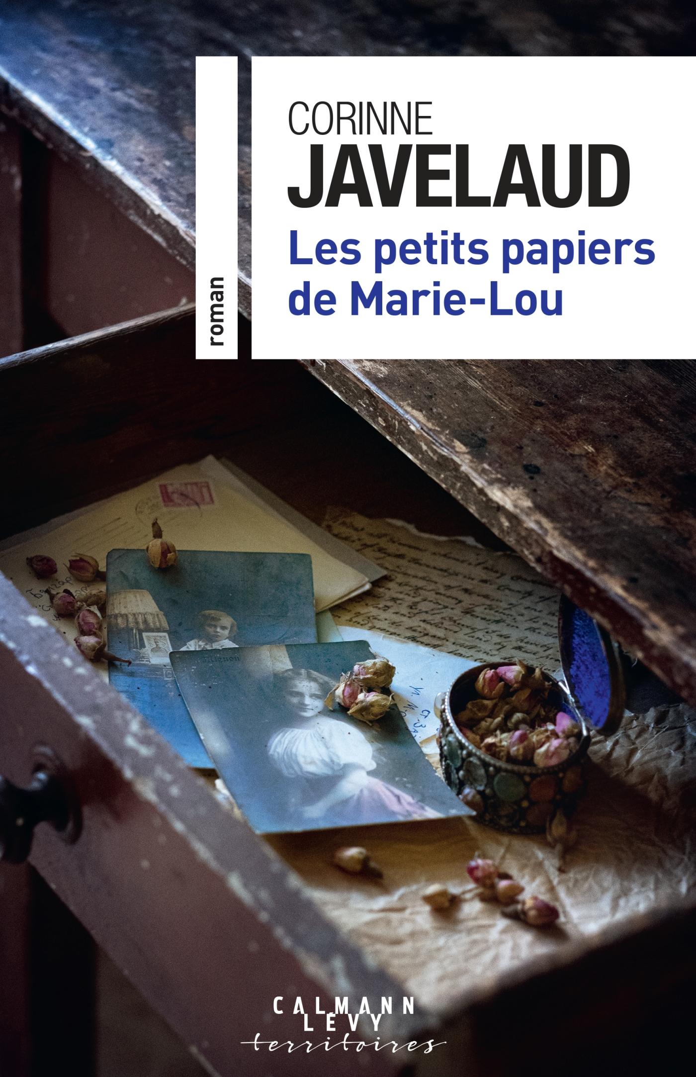 Les petits papiers de Marie-Lou | Javelaud, Corinne. Auteur