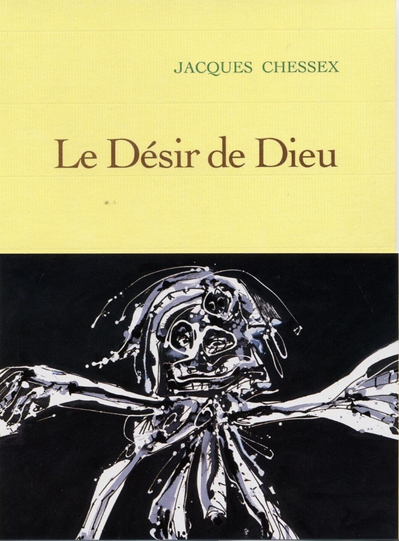 Le désir de dieu | Chessex, Jacques. Auteur