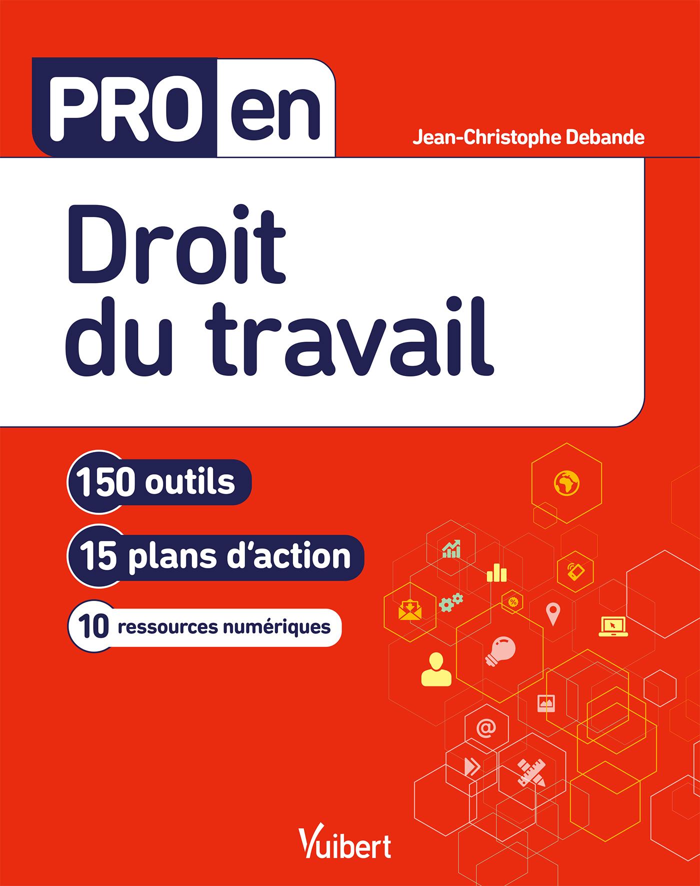 Pro en Droit du travail | Debande, Jean-Christophe. Auteur
