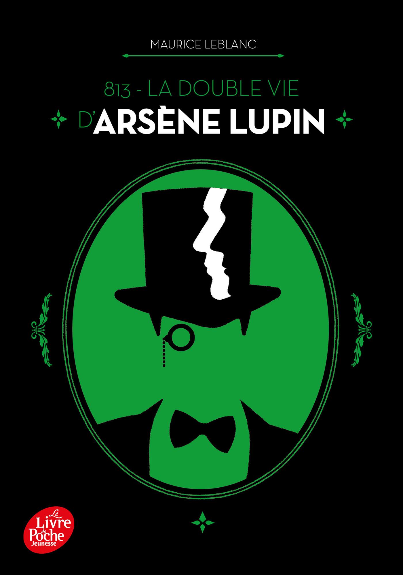 813 - La double vie d'Arsène Lupin | Leblanc, Maurice. Auteur
