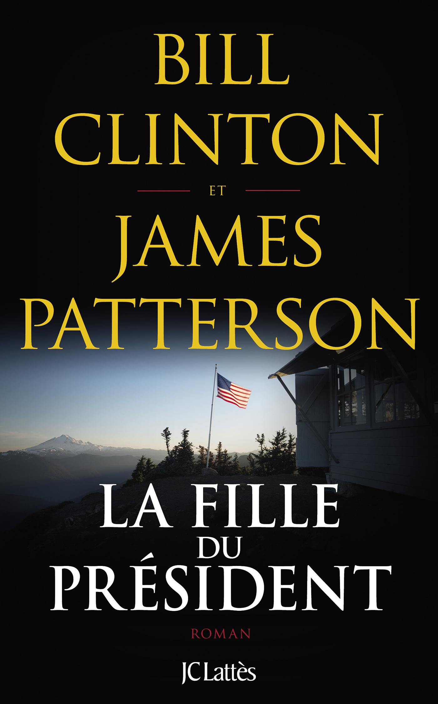 La fille du président | Clinton, Bill. Auteur
