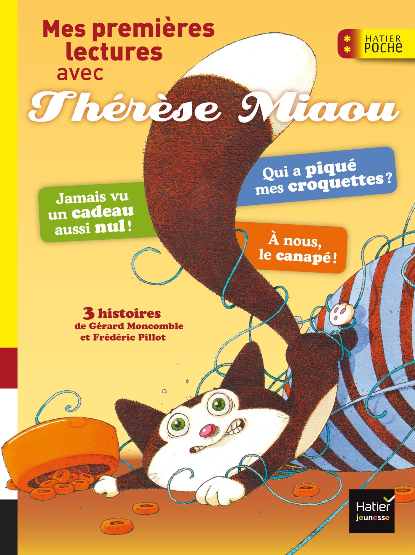 Mes premières lectures avec Thérèse Miaou CP/CE1 6/7 ans | Moncomble, Gérard. Auteur