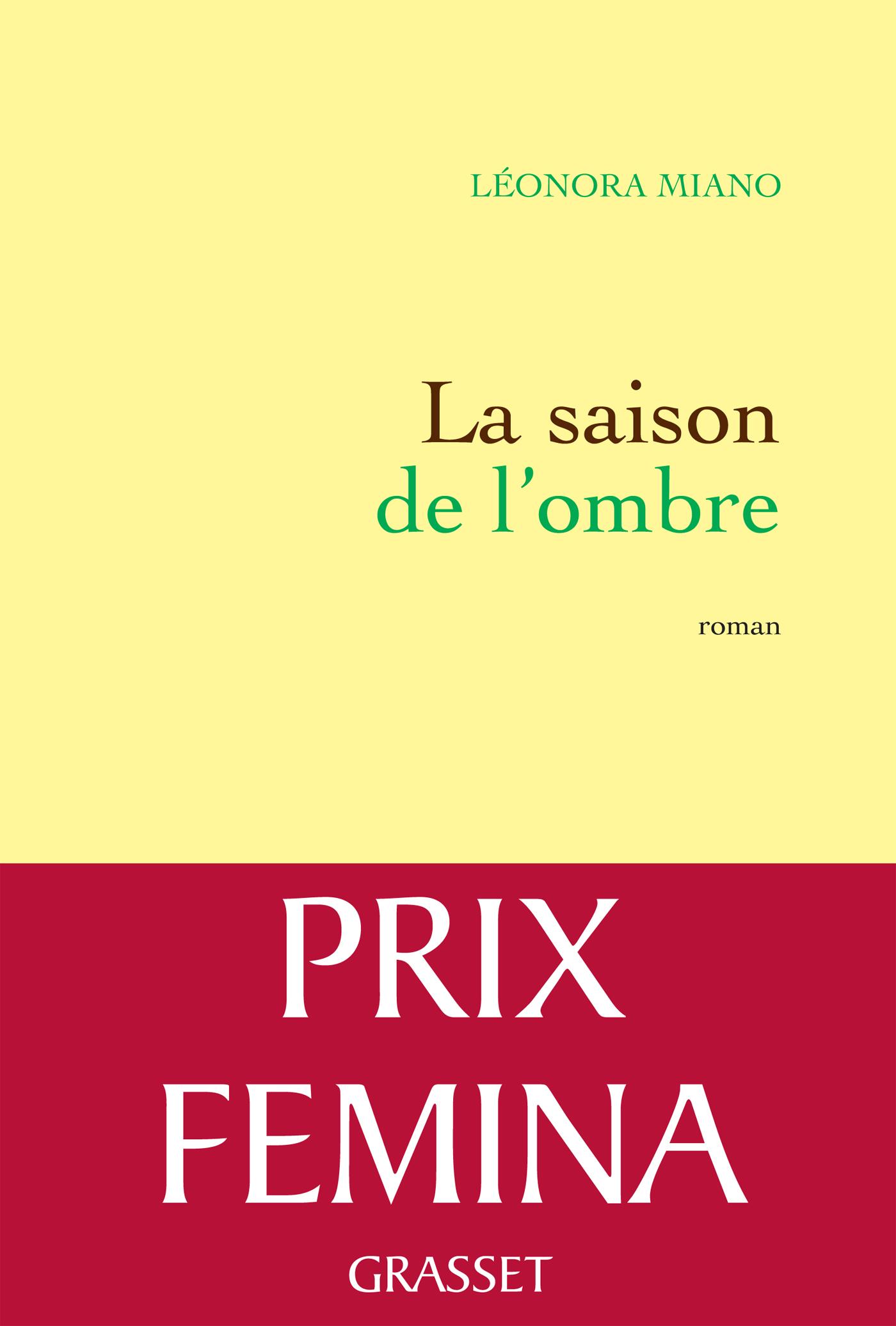 La saison de l'ombre | Miano, Leonora. Auteur