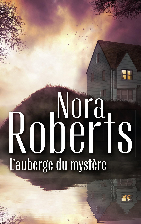 L'auberge du mystère | Roberts, Nora. Auteur