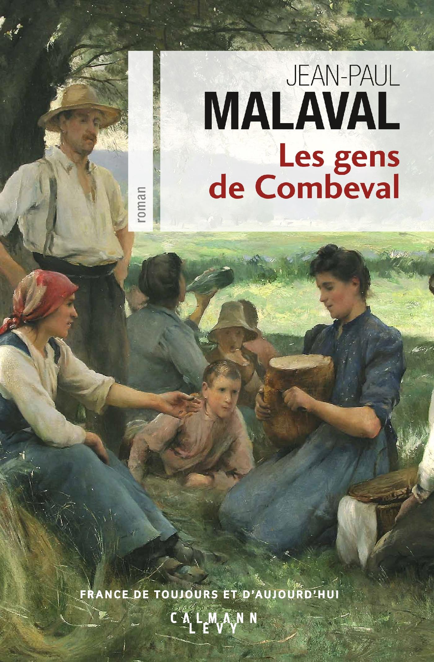 Les Gens de Combeval | Malaval, Jean-Paul. Auteur