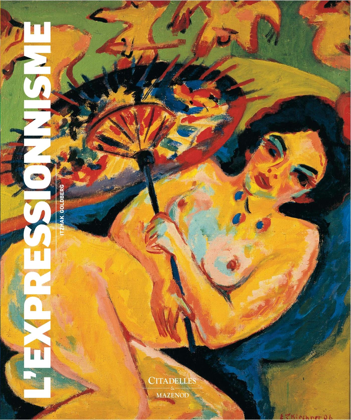 Expressionnisme | Goldberg, Itzhak. Auteur