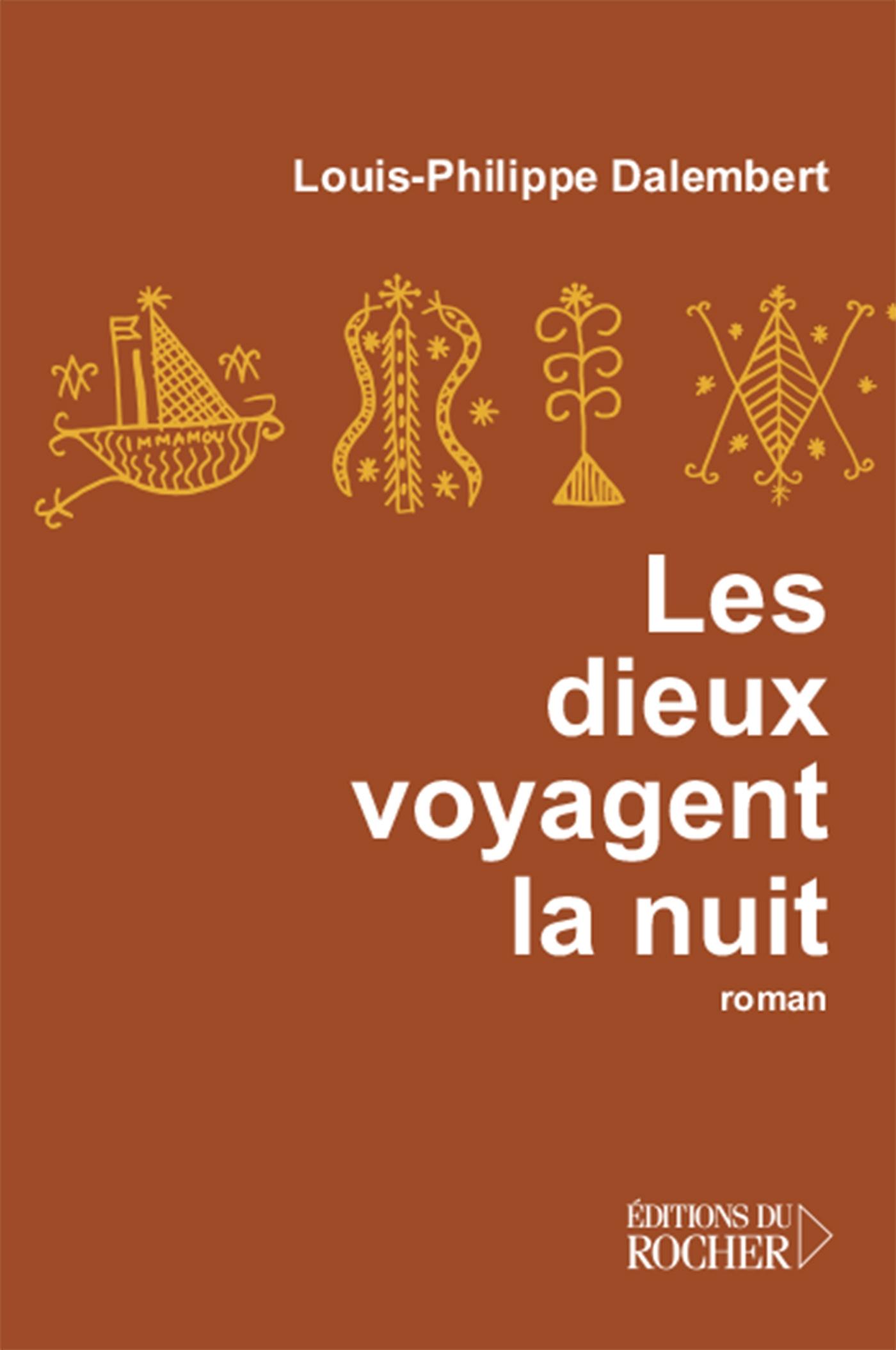 Les dieux voyagent la nuit | Dalembert, Louis-Philippe. Auteur
