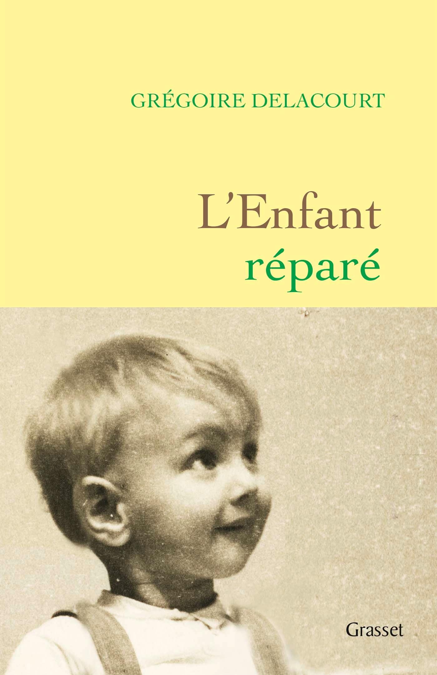 L'enfant réparé | Delacourt, Grégoire