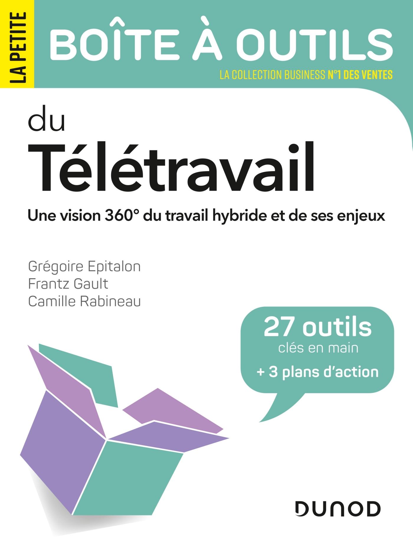 La petite boîte à outils du télétravail | Epitalon, Grégoire. Auteur