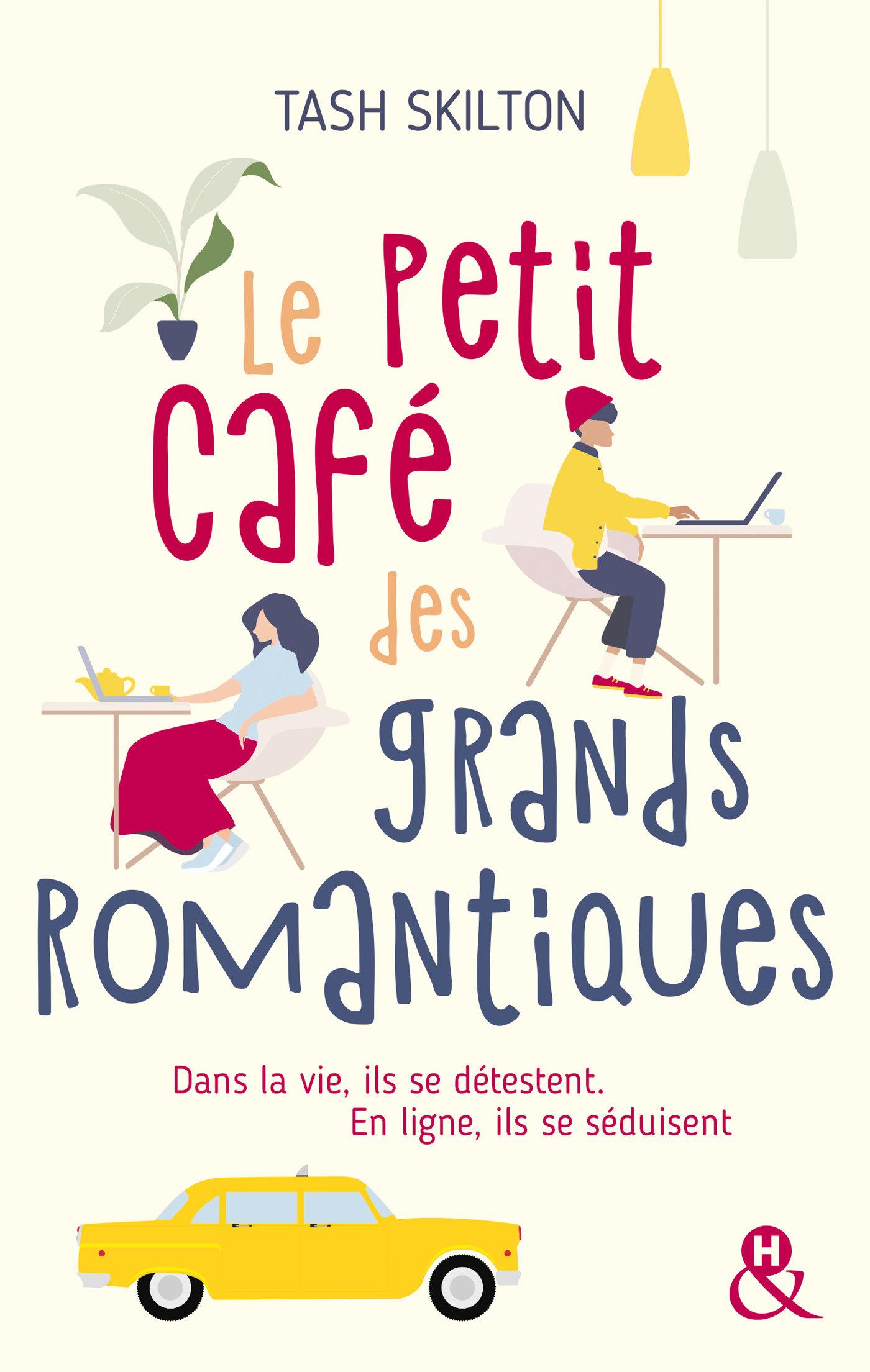 Le petit café des grands romantiques | Skilton, Tash. Auteur