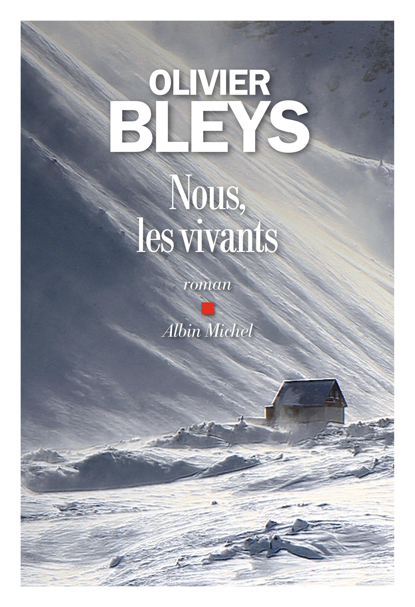 Nous, les vivants | Bleys, Olivier. Auteur