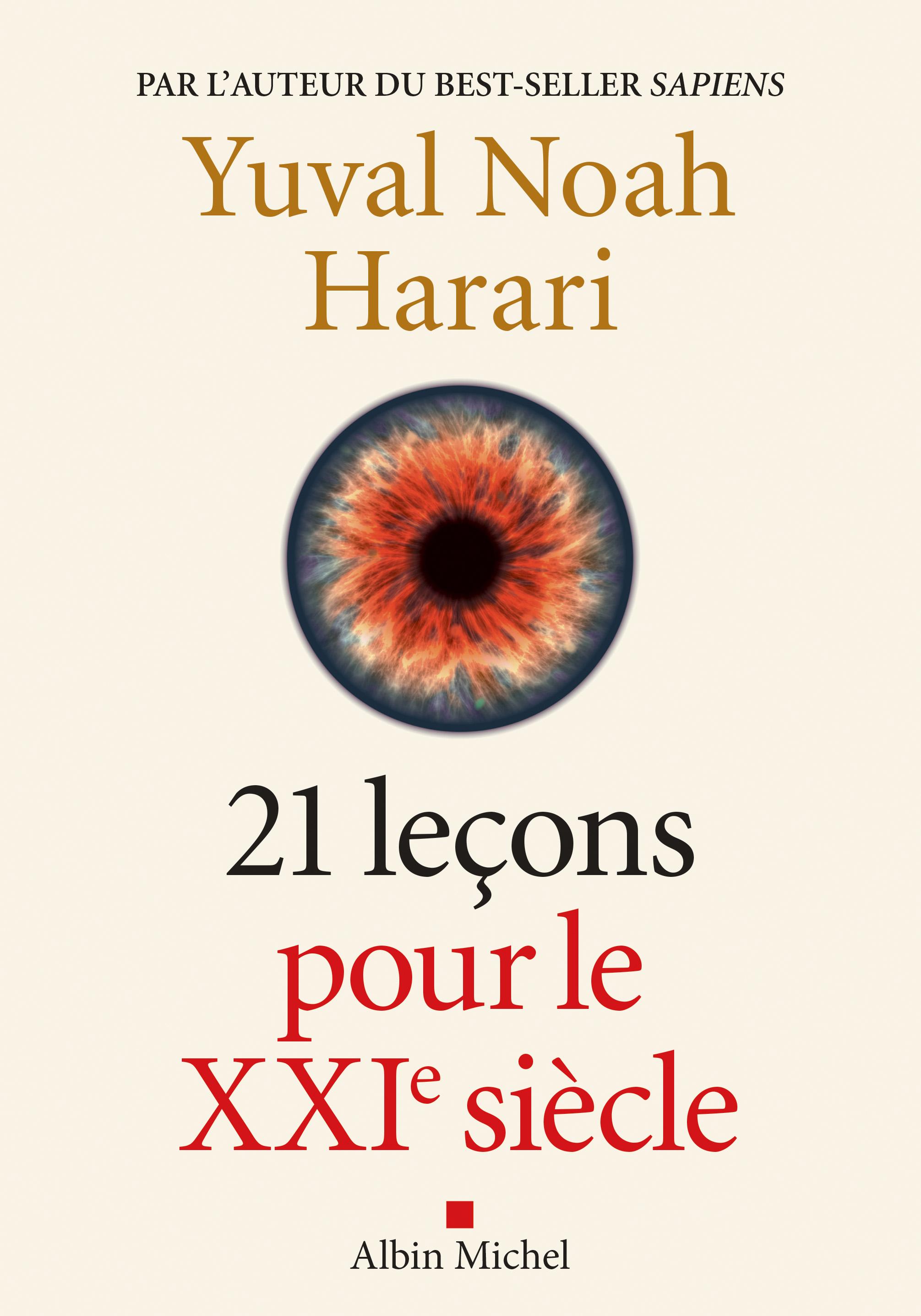21 Leçons pour le XXIème siècle | Harari, Yuval Noah. Auteur