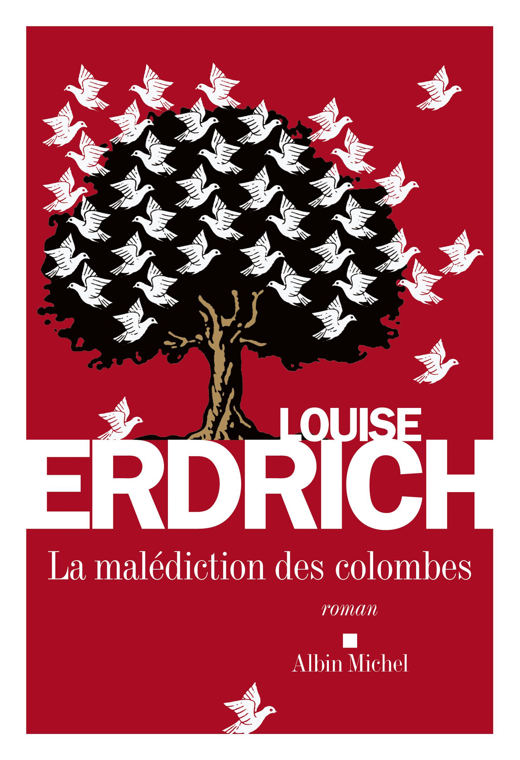 La Malédiction des colombes | Erdrich, Louise. Auteur