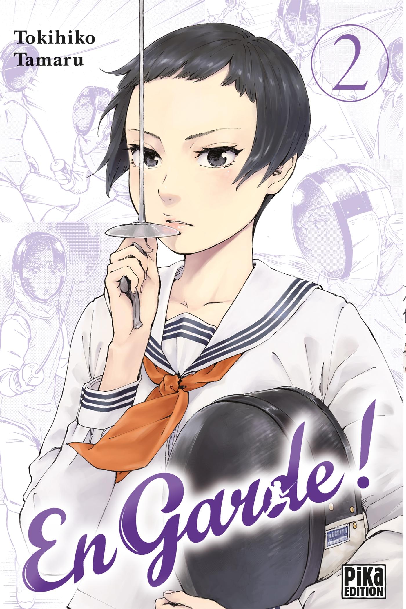 En garde ! T02   Tamaru, Tokihiko. Auteur