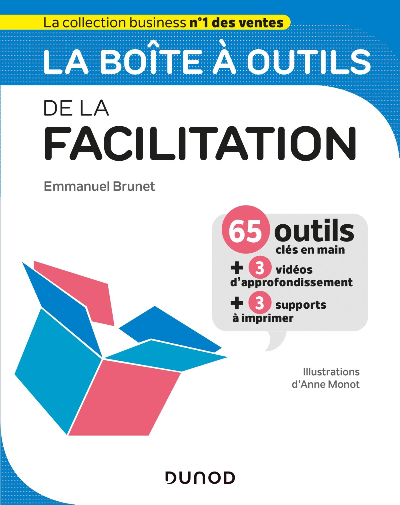 La boîte à outils de la Facilitation | Brunet, Emmanuel. Auteur