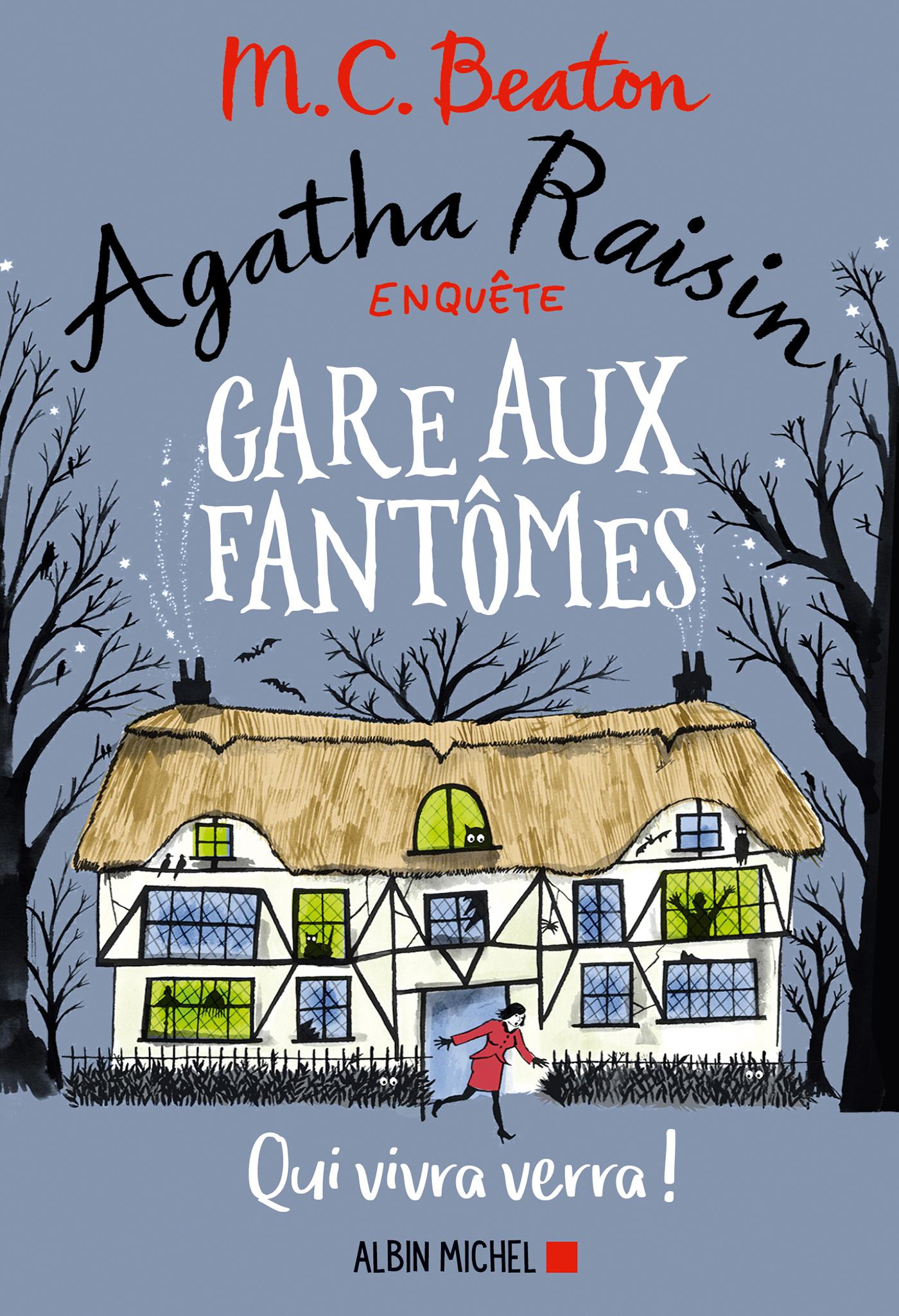 Agatha Raisin enquête 14 - Gare aux fantômes | Beaton, M. C.. Auteur