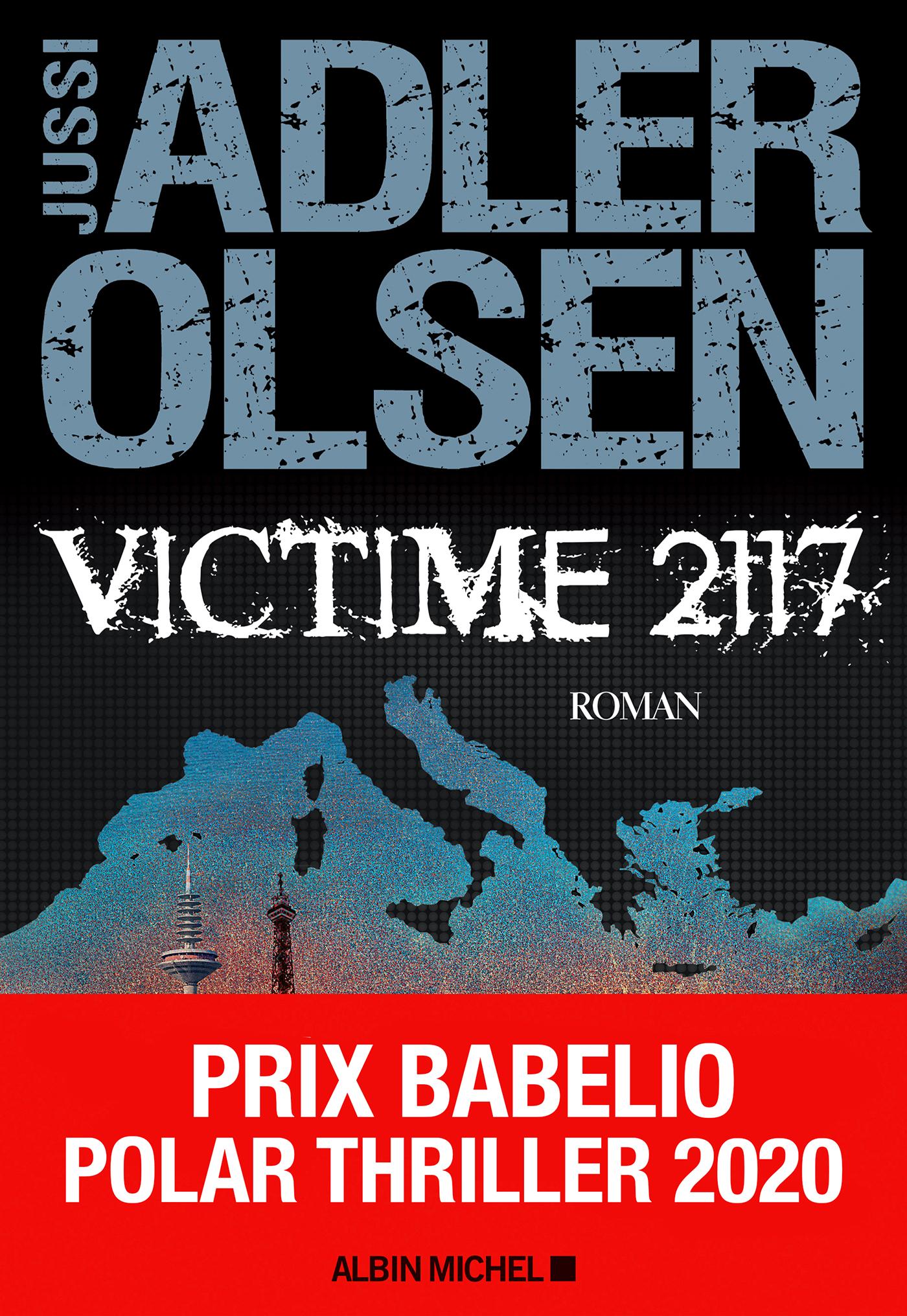 Victime 2117 | Adler-Olsen, Jussi. Auteur